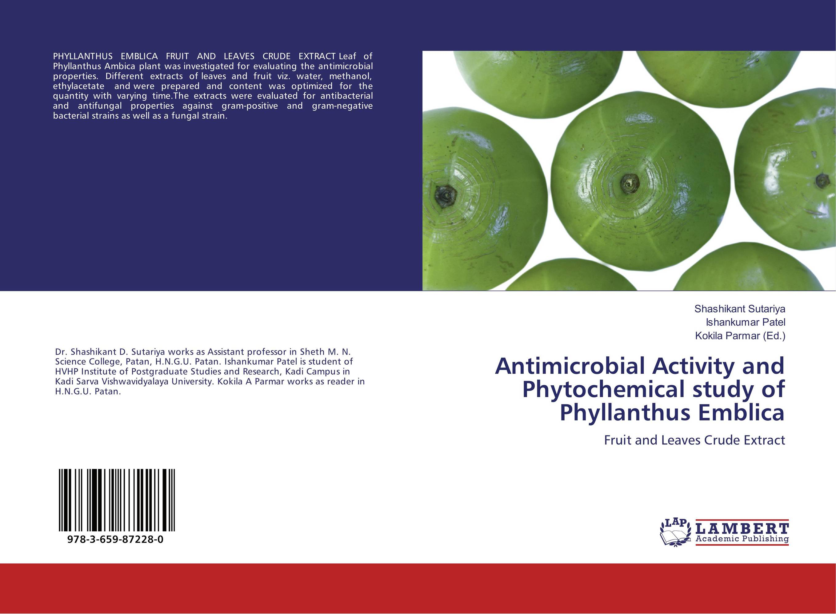 Antimicrobial Activity and Phytochemical study of Phyllanthus Emblica md rabiul islam s m ibrahim sumon and farhana lipi phytochemical evaluation of leaves of cymbopogan citratus