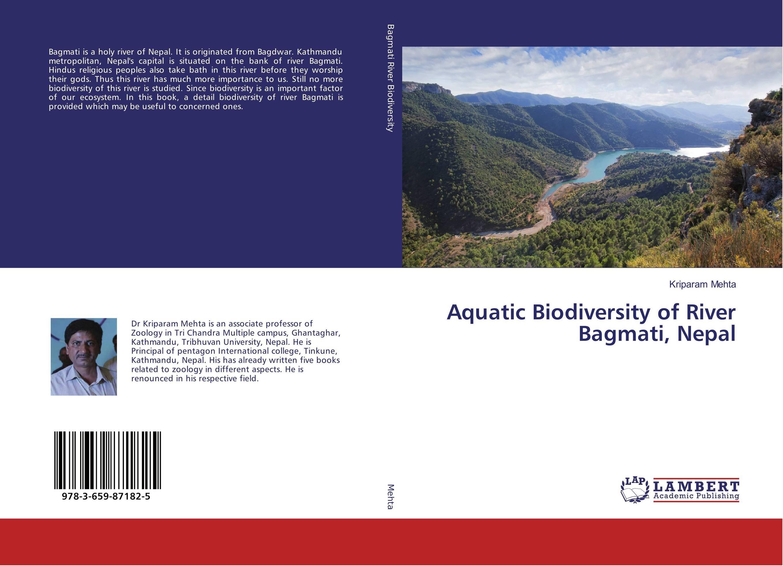 Aquatic Biodiversity of River Bagmati, Nepal biodiversity of chapredi reserve forest