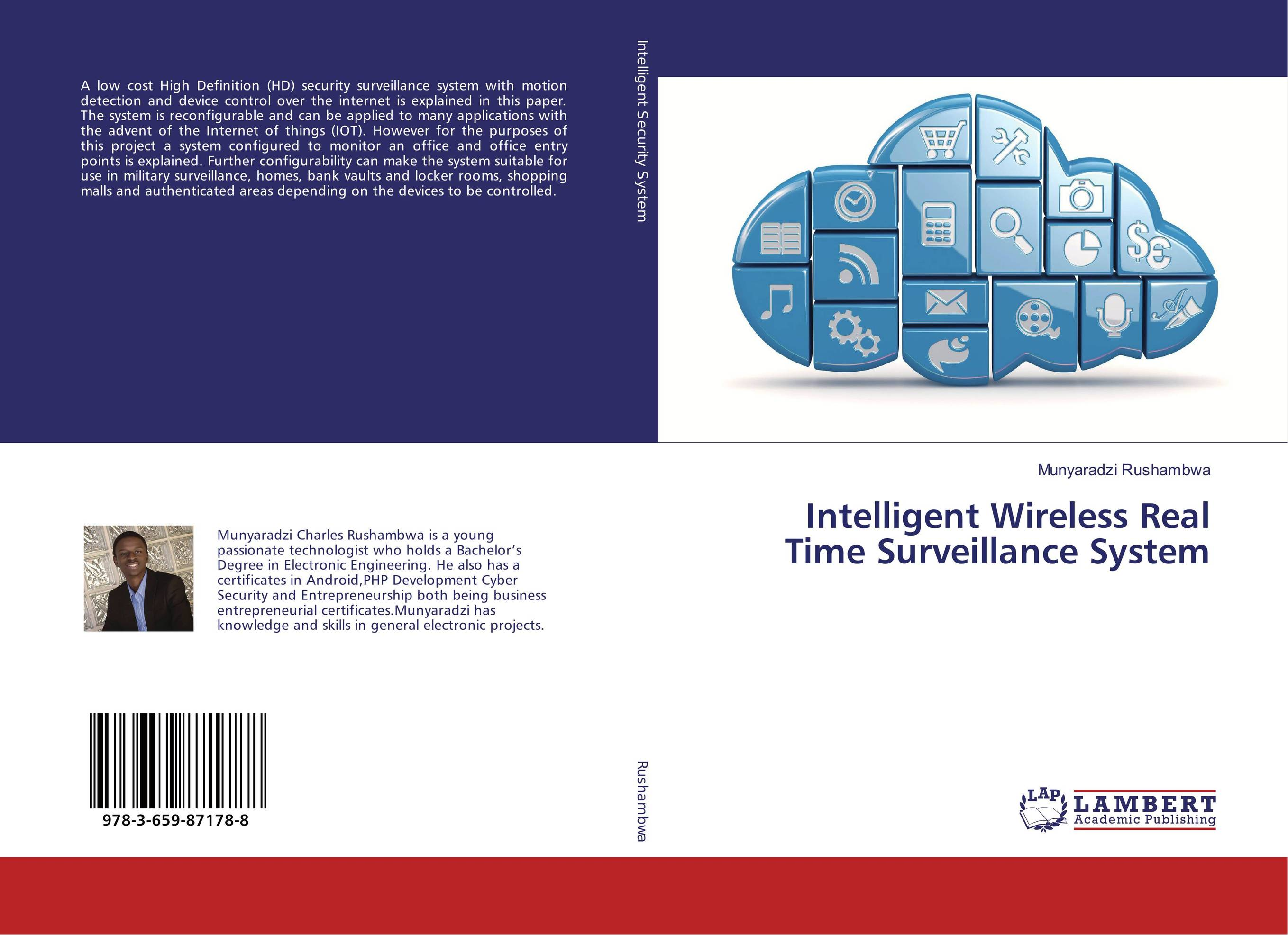 Intelligent Wireless Real Time Surveillance System lightweight and robust security for applications in internet of things