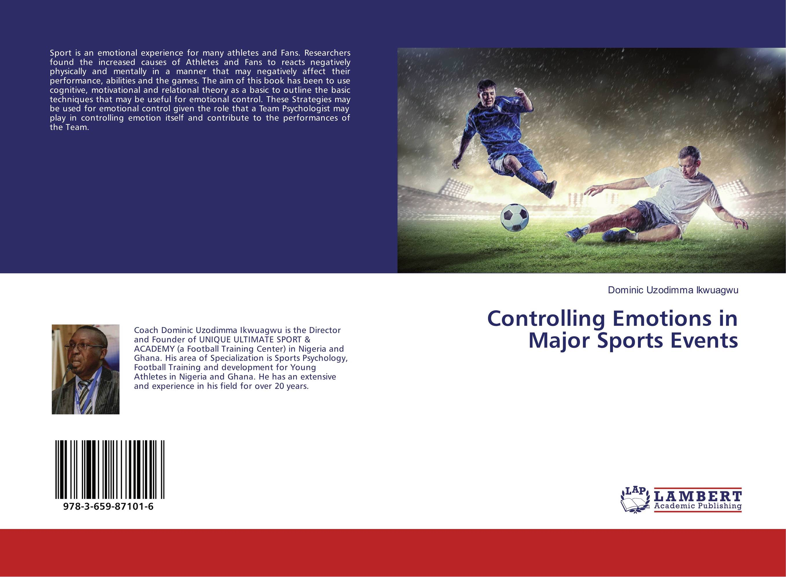 Controlling Emotions in Major Sports Events peter nash effective product control controlling for trading desks