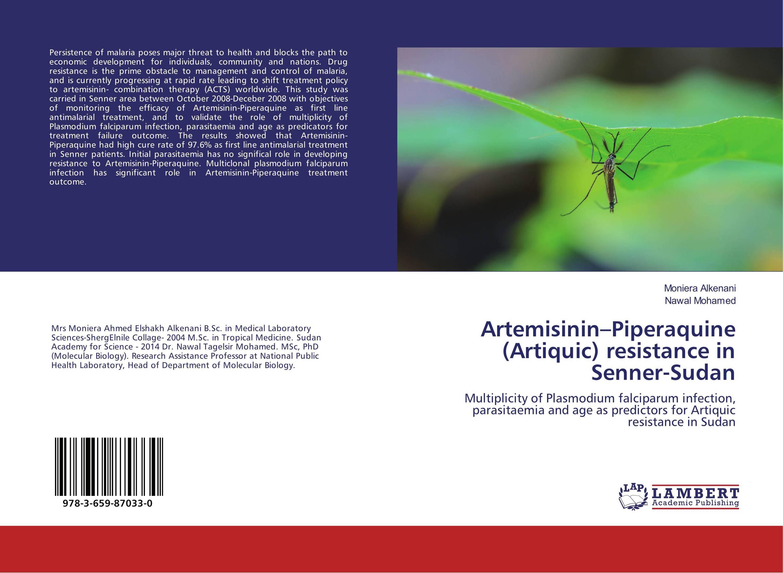 Artemisinin–Piperaquine (Artiquic) resistance in Senner-Sudan treatment seeking behavior and economic cost of malaria