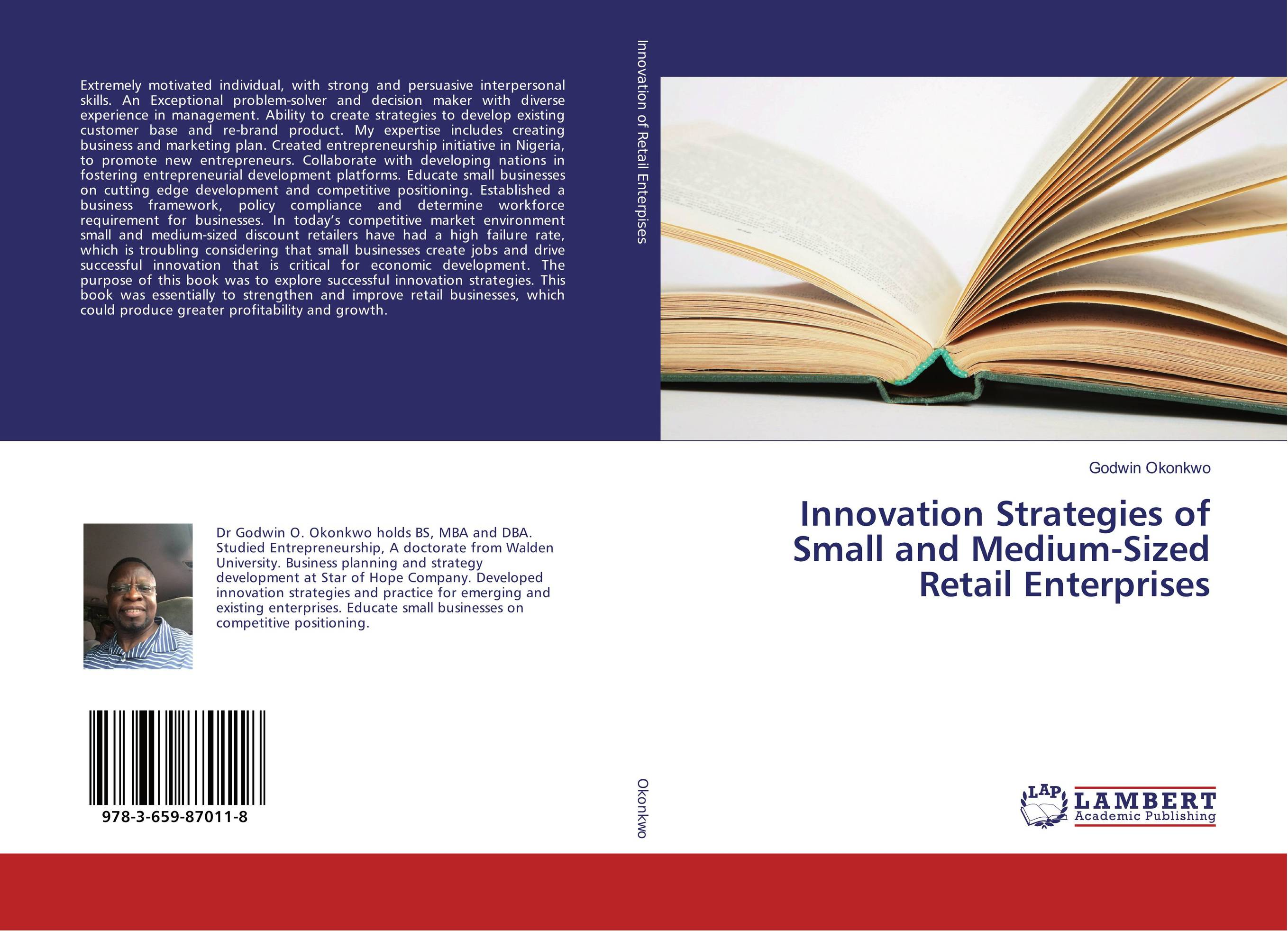 Innovation Strategies of Small and Medium-Sized Retail Enterprises henry chesbrough open services innovation rethinking your business to grow and compete in a new era