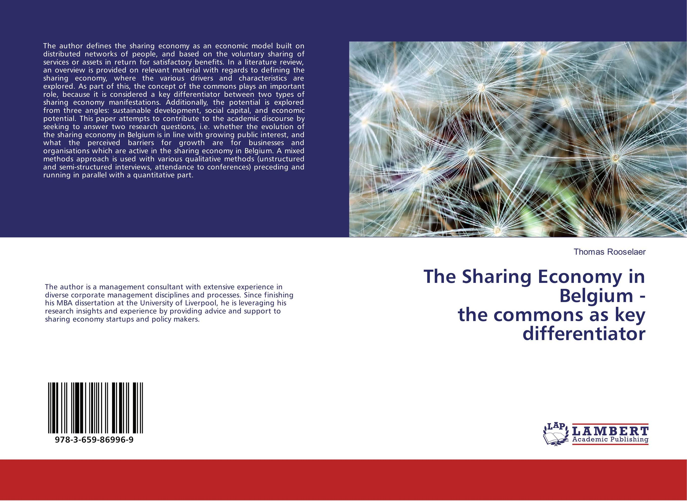 The Sharing Economy in Belgium - the commons as key differentiator john dearie where the jobs are entrepreneurship and the soul of the american economy