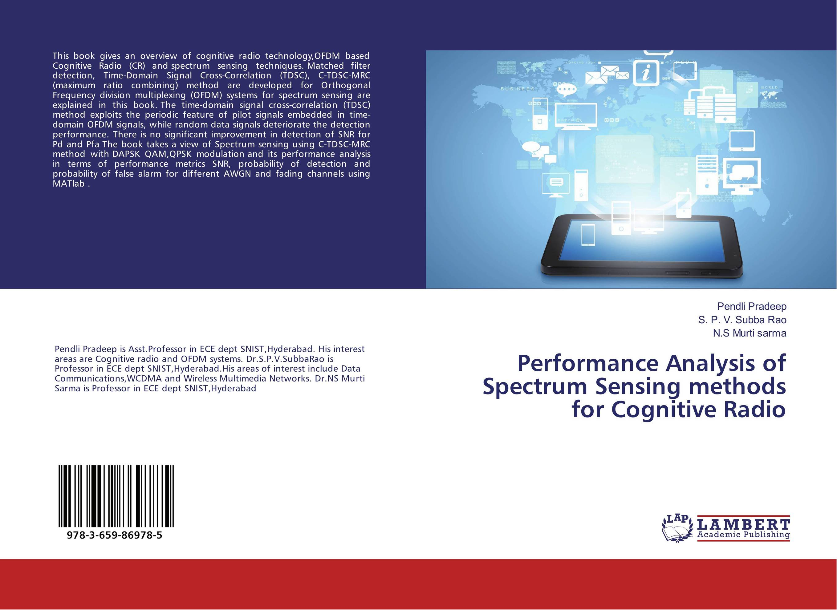 Performance Analysis of Spectrum Sensing methods for Cognitive Radio jai sukh paul singh cognitive radio spectrum sensing and its performance analysis