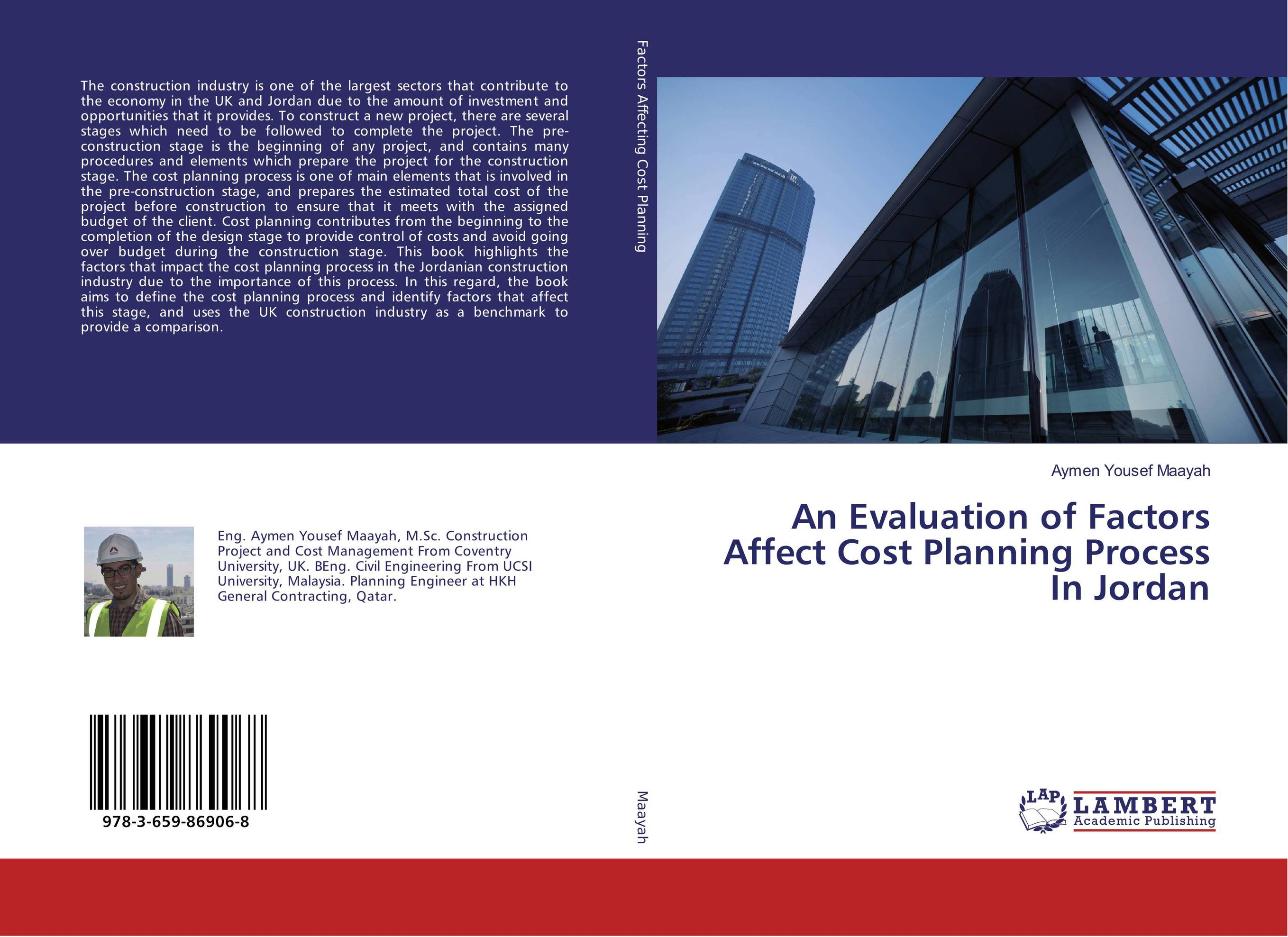 An Evaluation of Factors Affect Cost Planning Process In Jordan