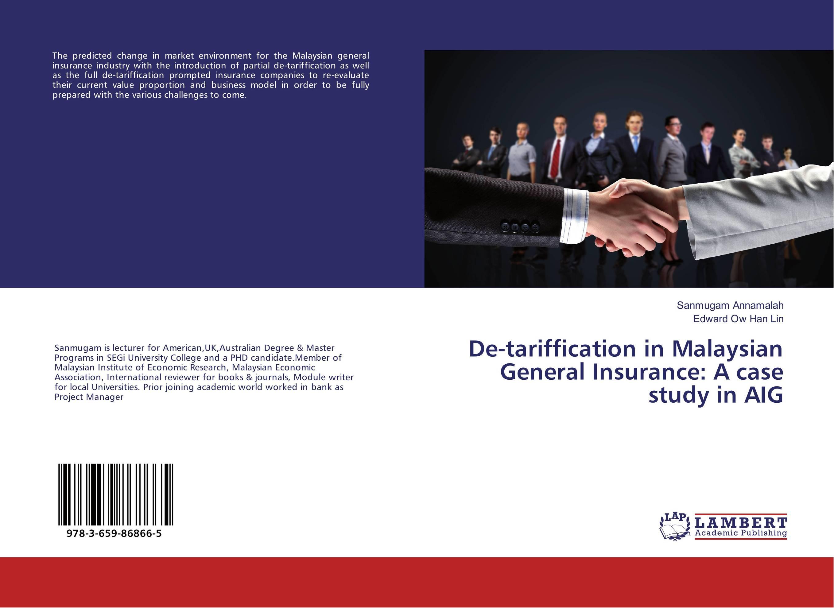 De-tariffication in Malaysian General Insurance: A case study in AIG financial performance analysis of general insurance companies in india