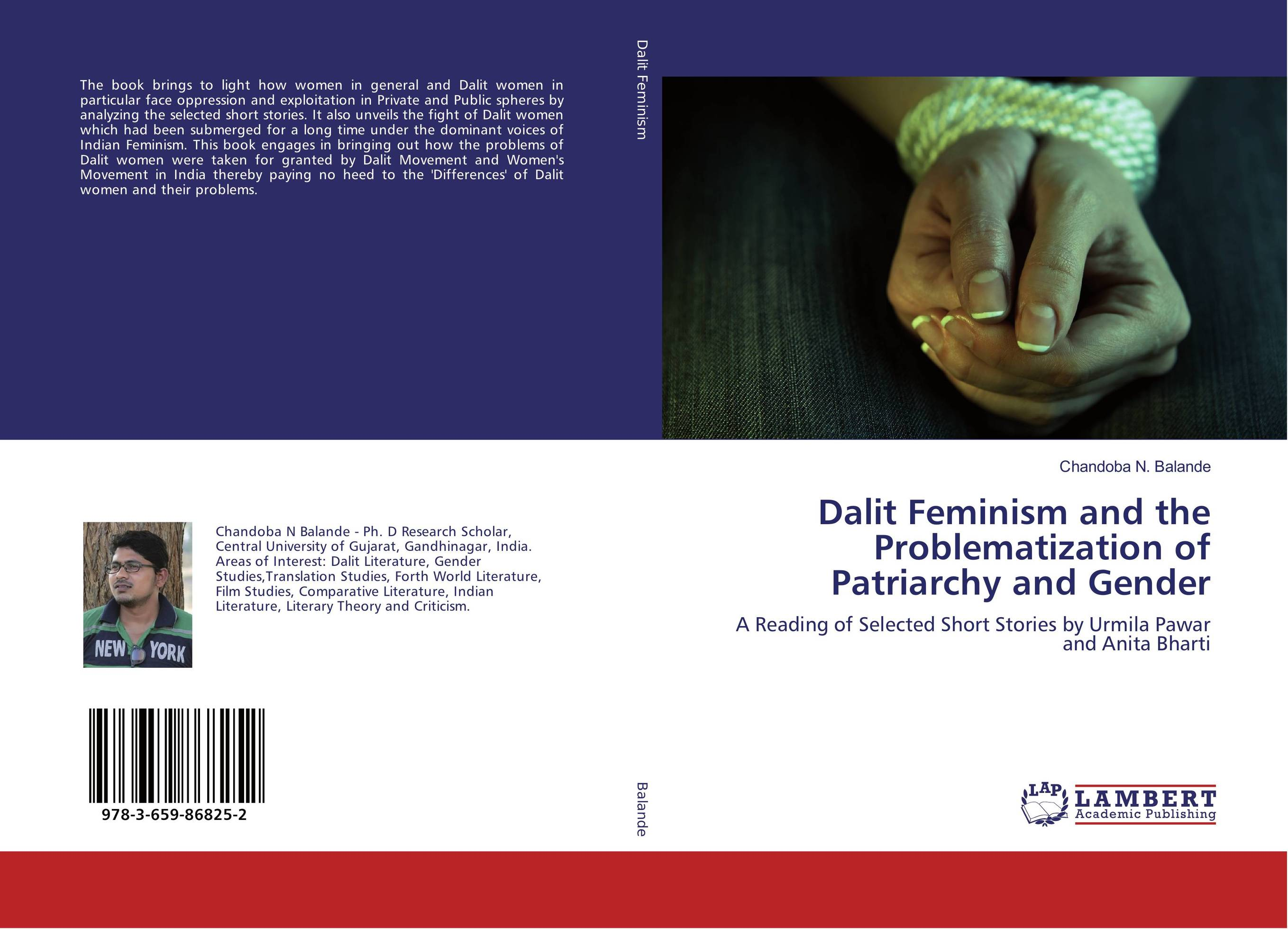 Dalit Feminism and the Problematization of Patriarchy and Gender the awakening and selected stories of kate chopin