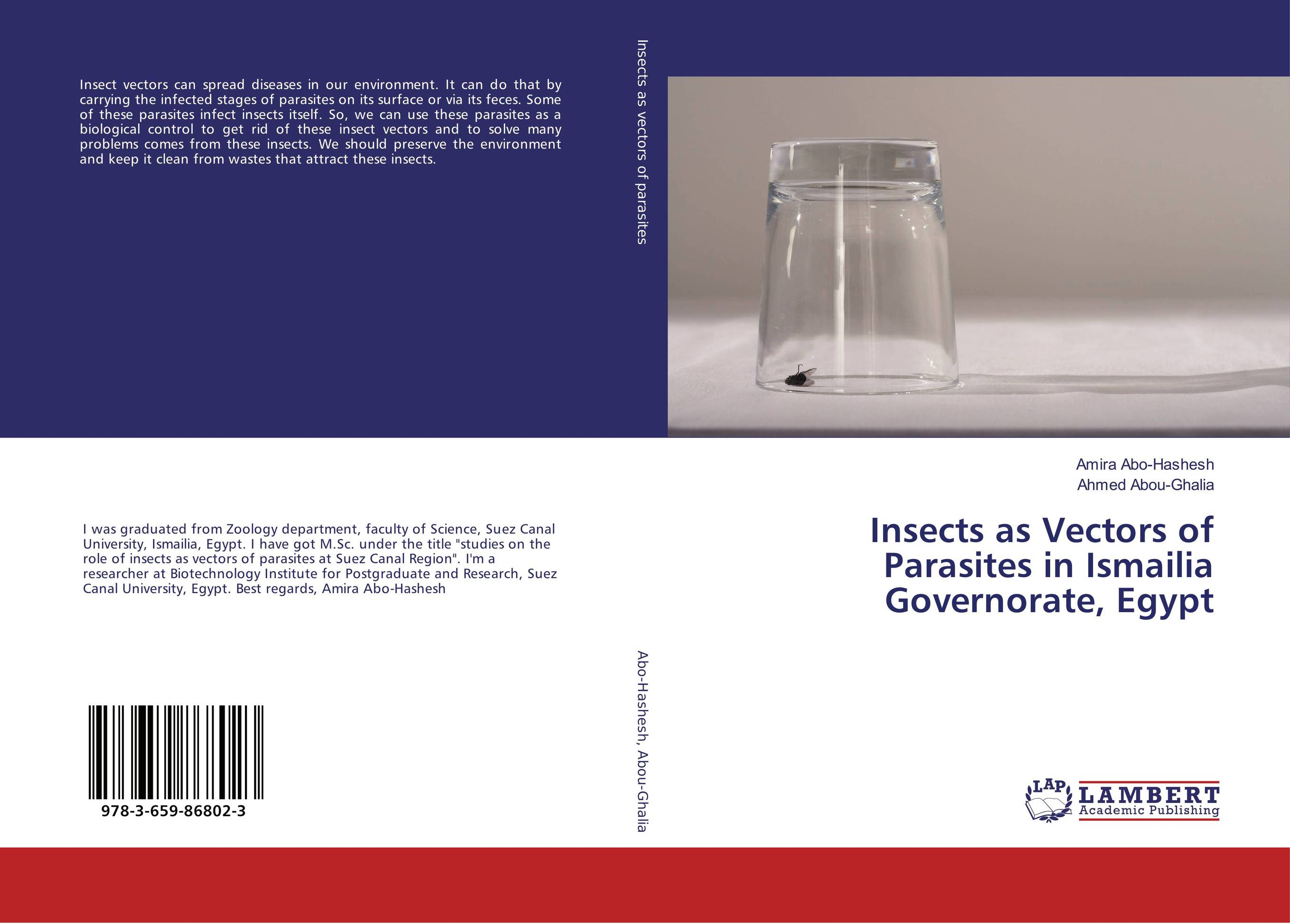 Insects as Vectors of Parasites in Ismailia Governorate, Egypt secret weapons – defenses of insects spiders scorpions and other many–legged creatures