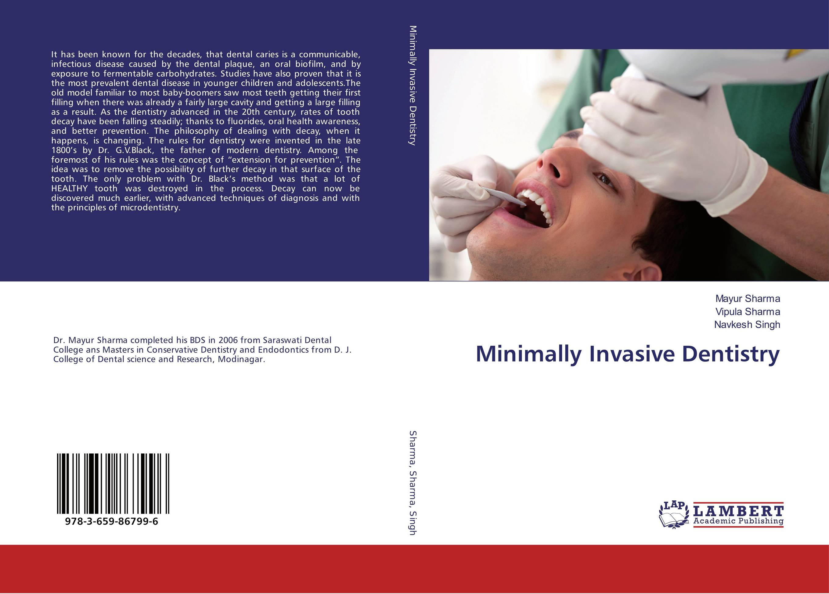 Minimally Invasive Dentistry karanprakash singh ramanpreet kaur bhullar and sumit kochhar forensic dentistry teeth and their secrets