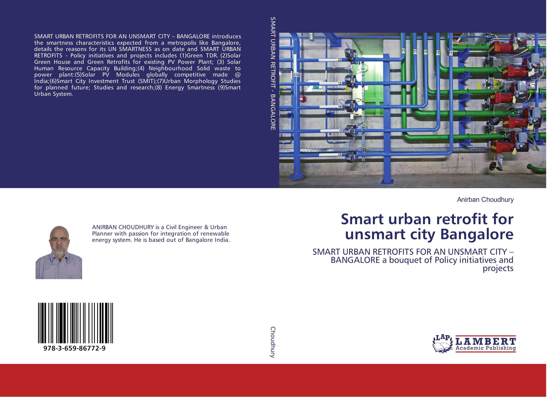 Smart urban retrofit for unsmart city Bangalore benoit beckers solar energy at urban scale