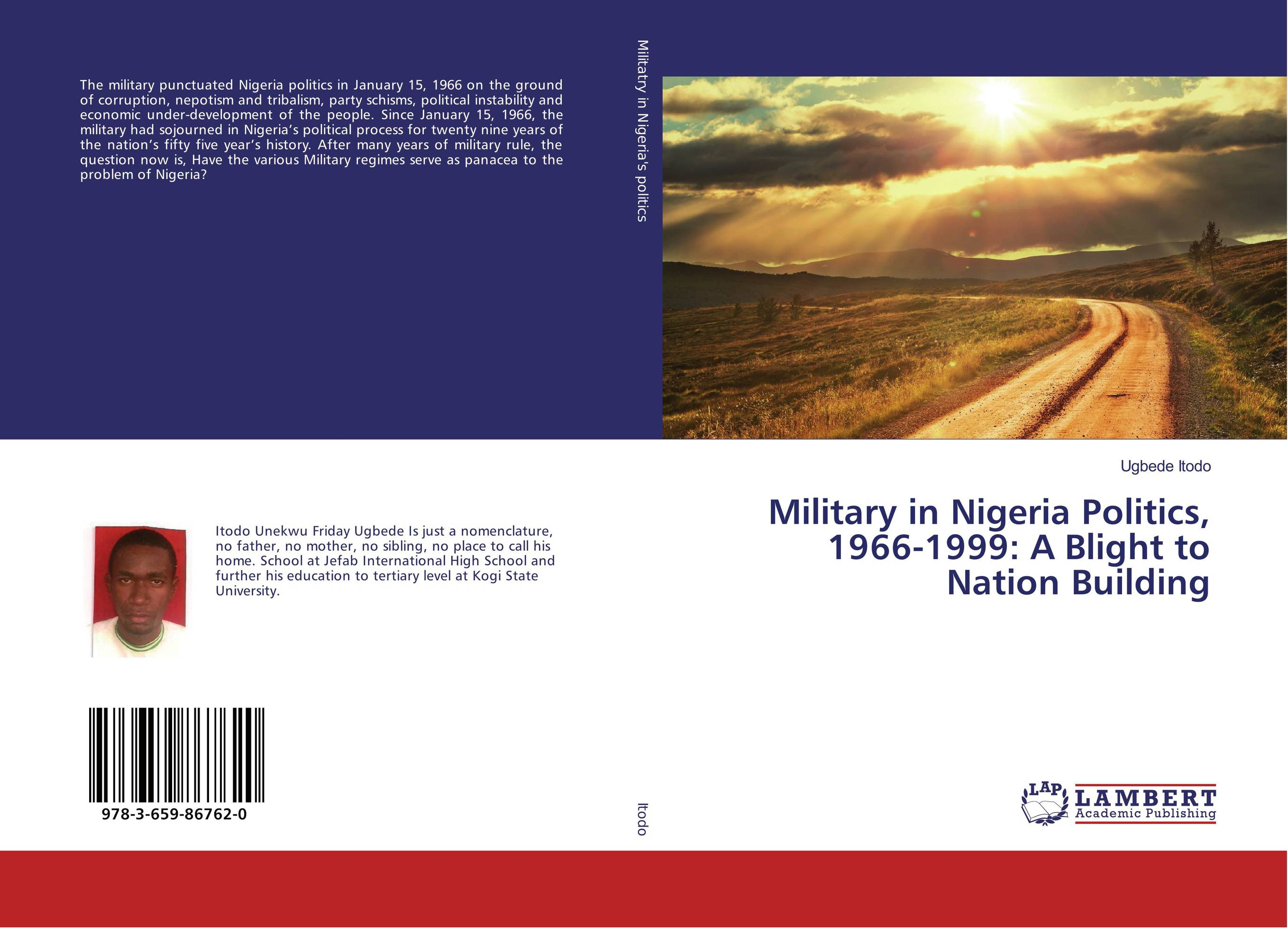 Military in Nigeria Politics, 1966-1999: A Blight to Nation Building недорго, оригинальная цена