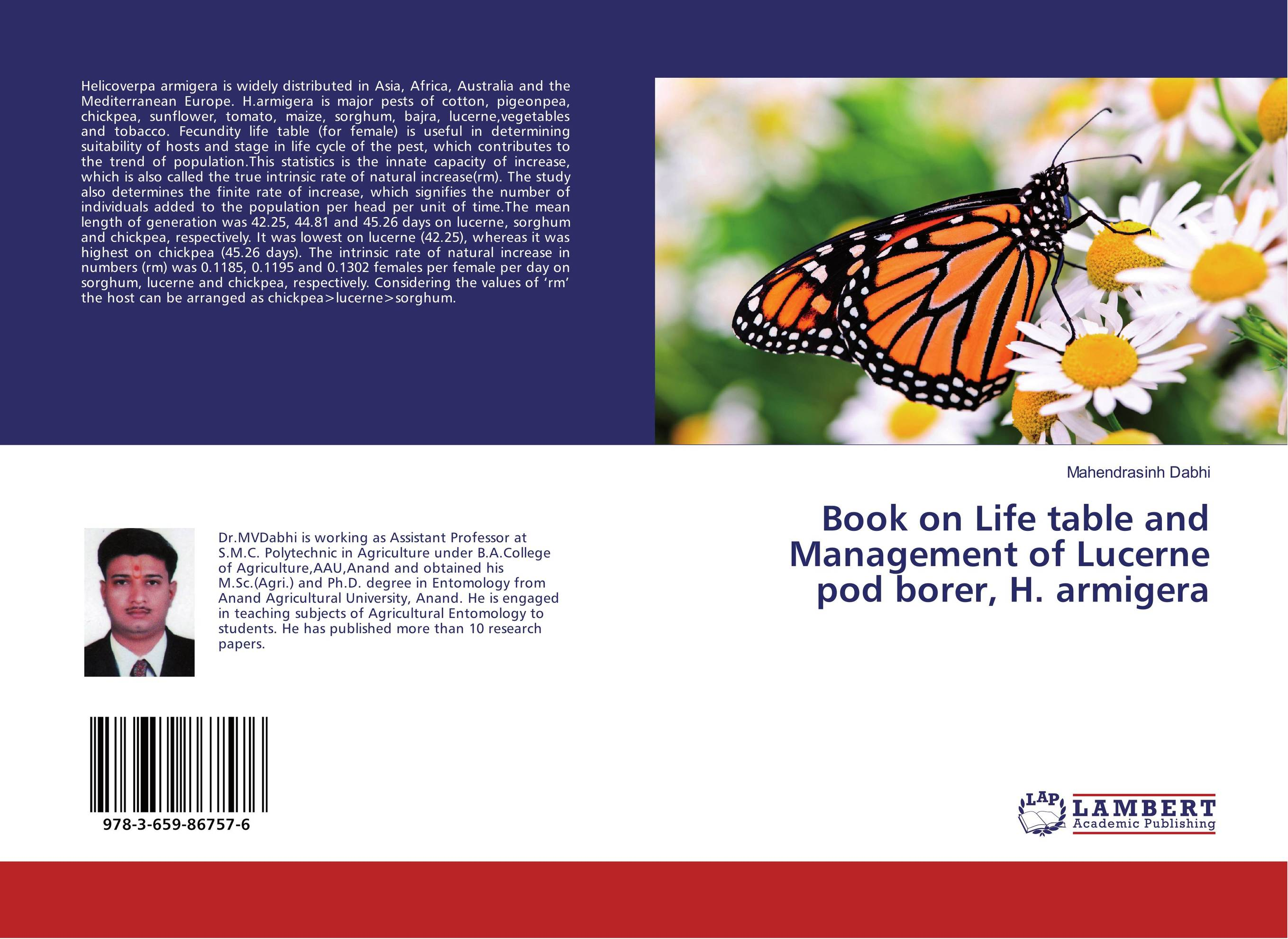 Book on Life table and Management of Lucerne pod borer, H. armigera