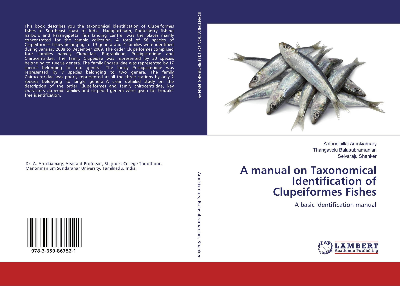 A manual on Taxonomical Identification of Clupeiformes Fishes мфу hp deskjet ink advantage 2135