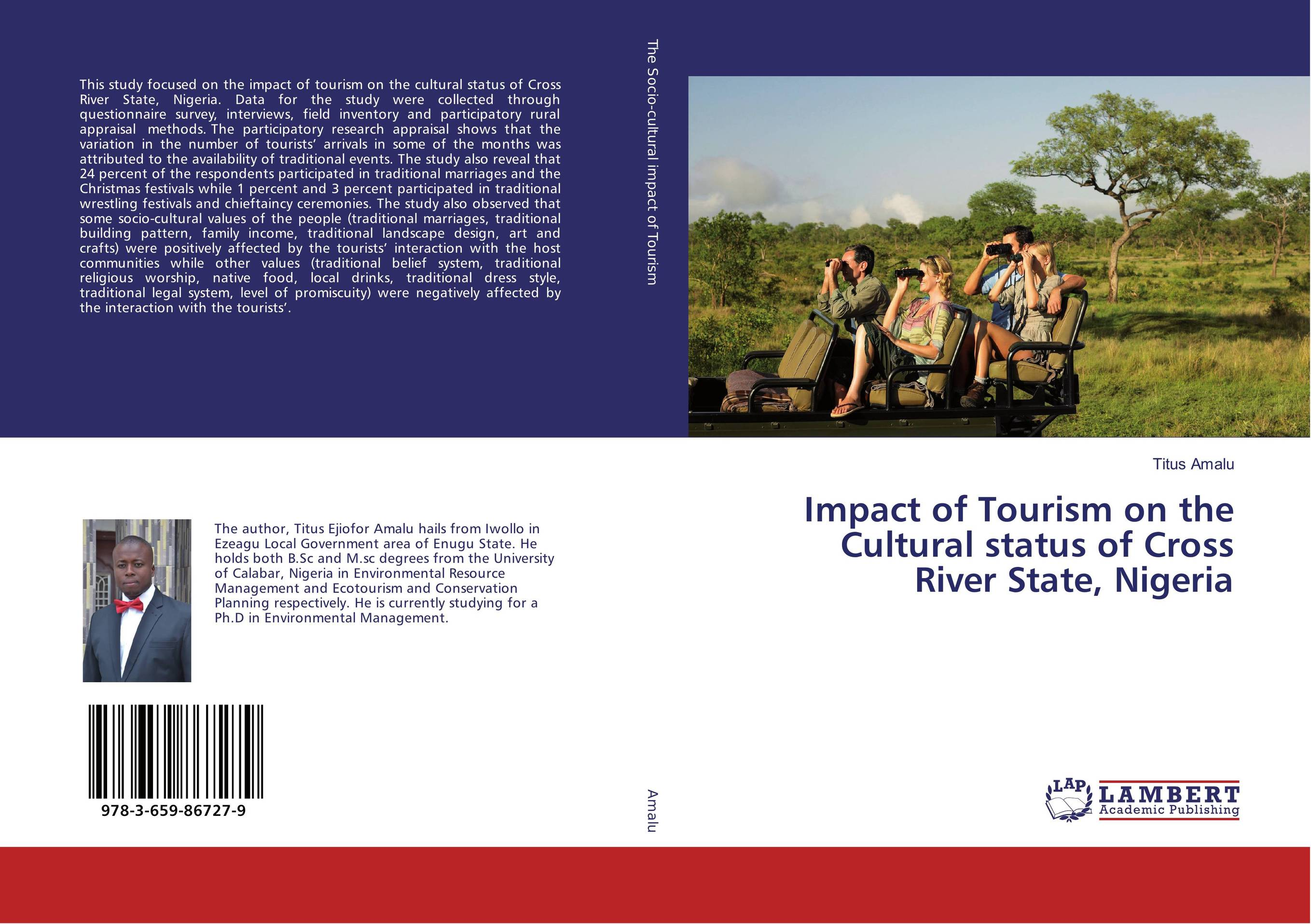 Impact of Tourism on the Cultural status of Cross River State, Nigeria ranbir singh and amarjit singh status of haryana tourism