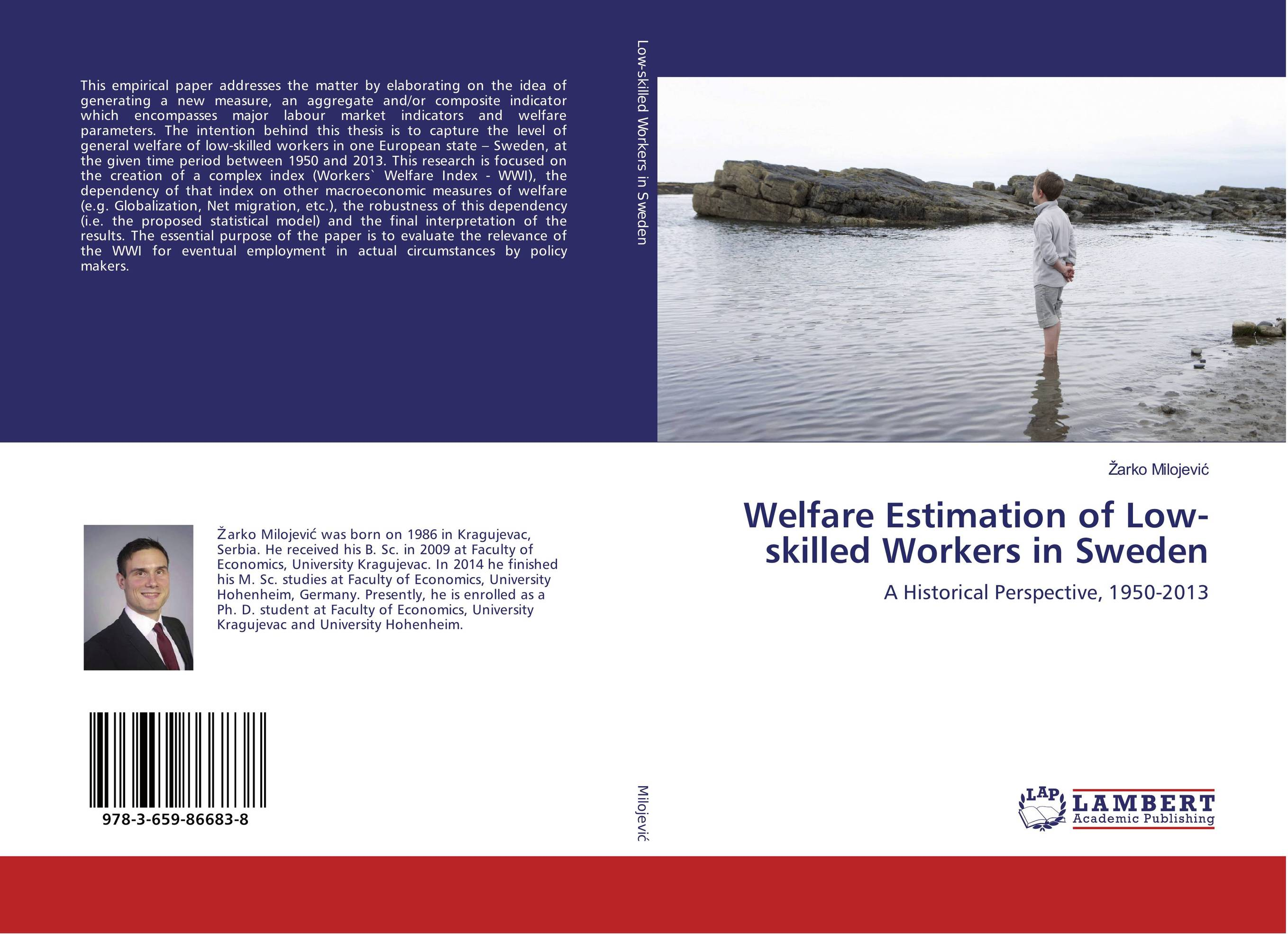Welfare Estimation of Low-skilled Workers in Sweden