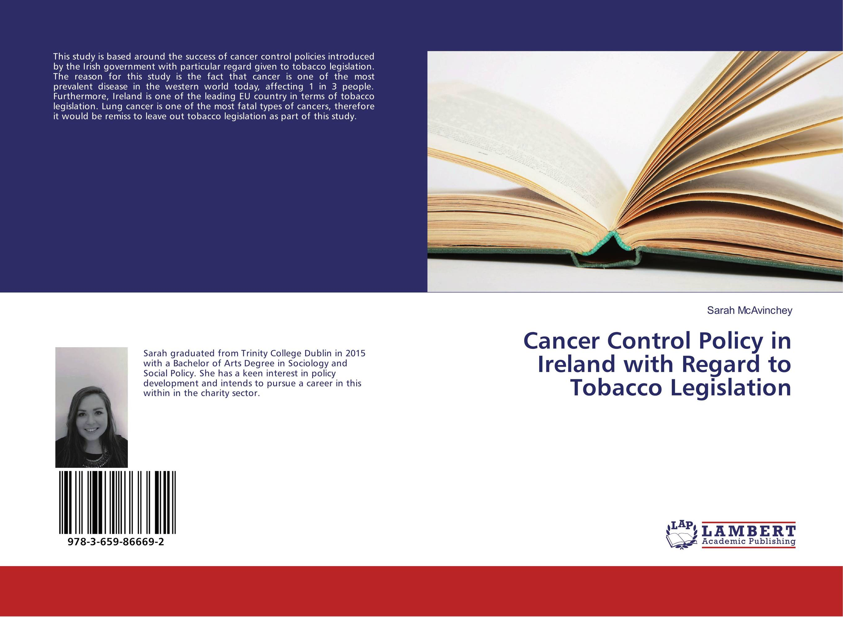 Cancer Control Policy in Ireland with Regard to Tobacco Legislation fatal misconception – the struggle to control world population