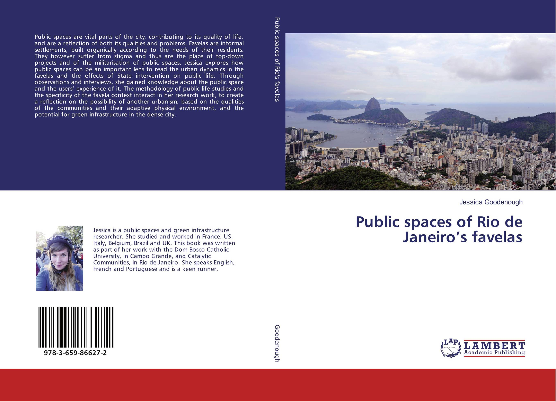 Public spaces of Rio de Janeiro's favelas secularism catholicism and the future of public life