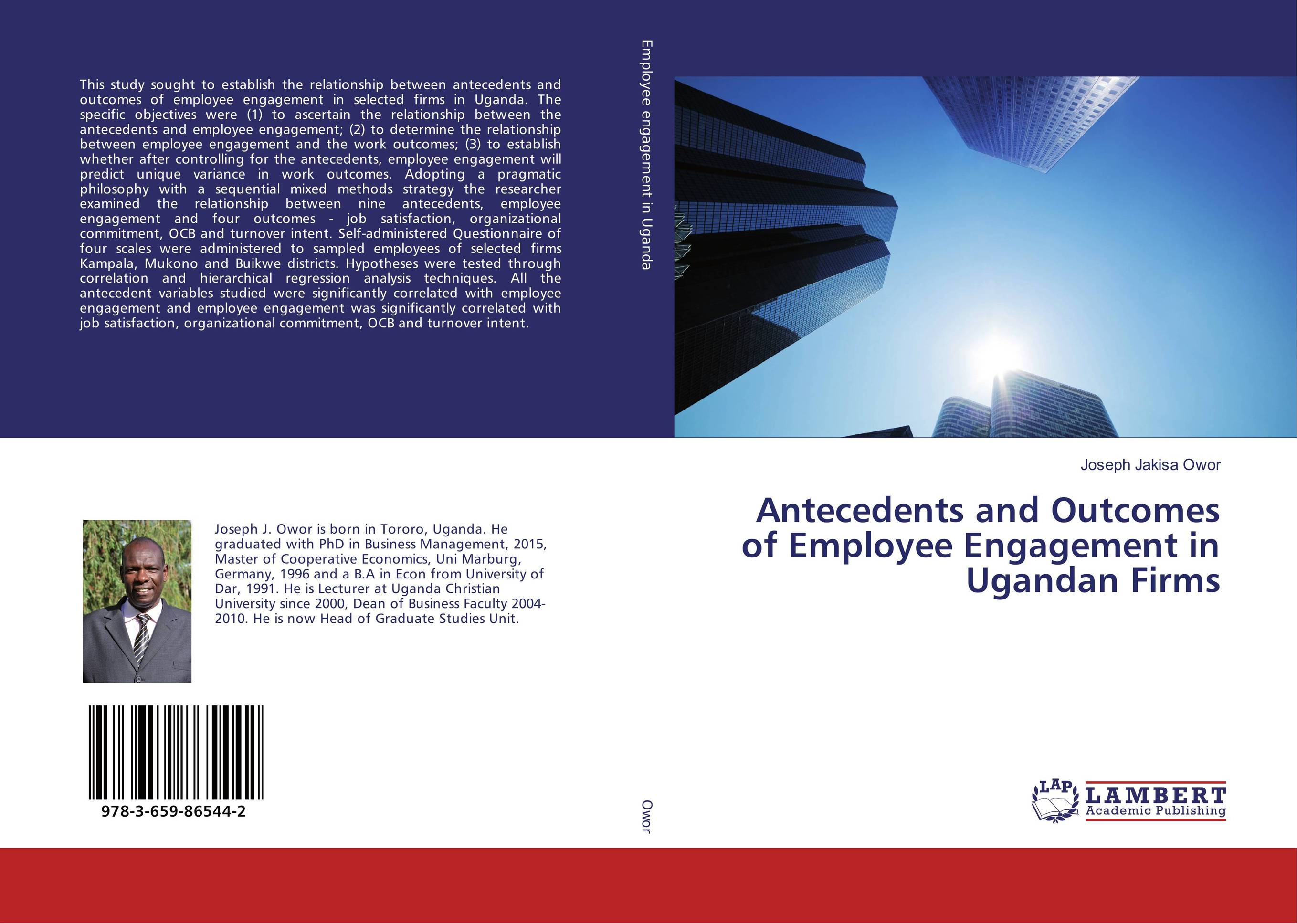 Antecedents and Outcomes of Employee Engagement in Ugandan Firms the impact of work engagement on frontline employees' outcomes