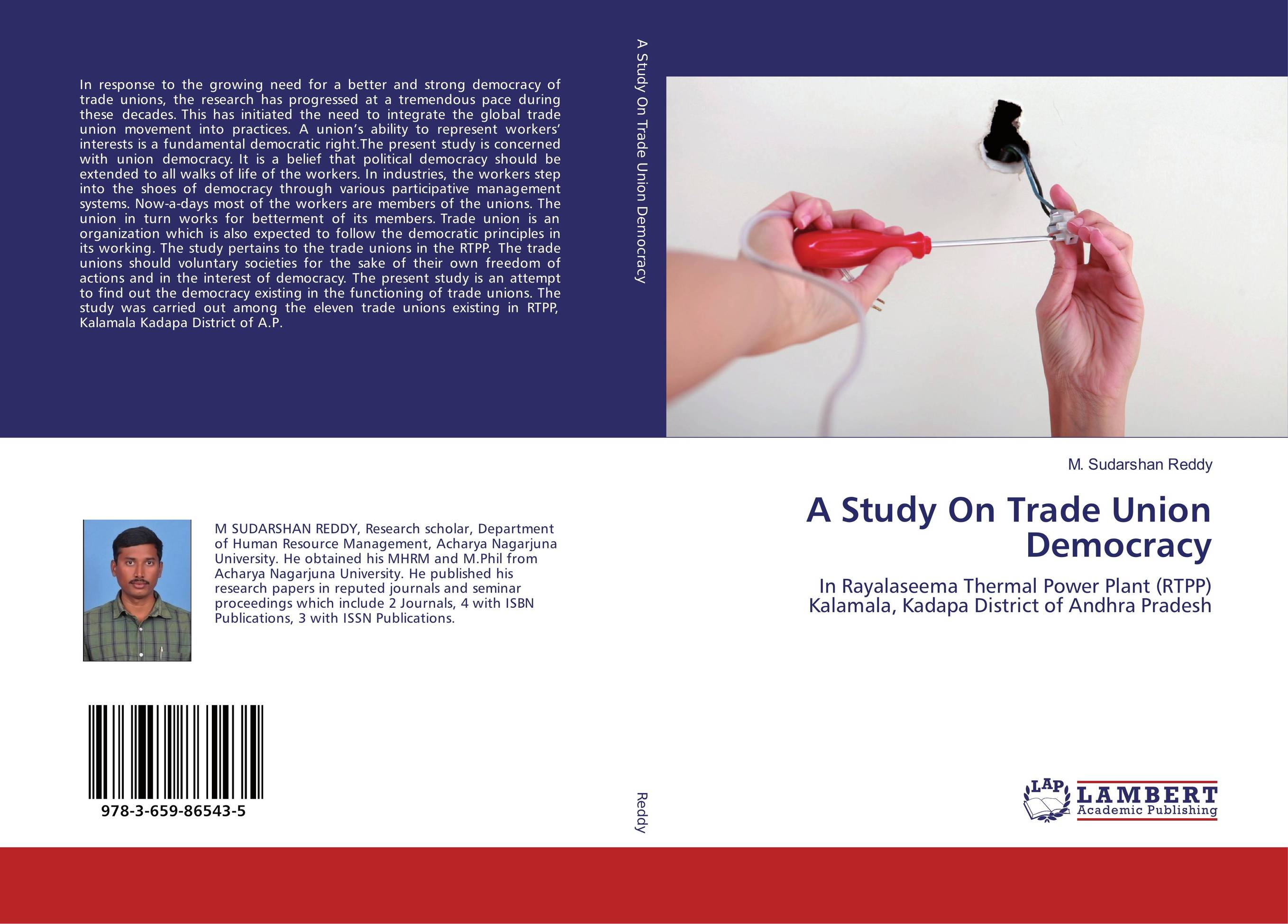 A Study On Trade Union Democracy democracy a life