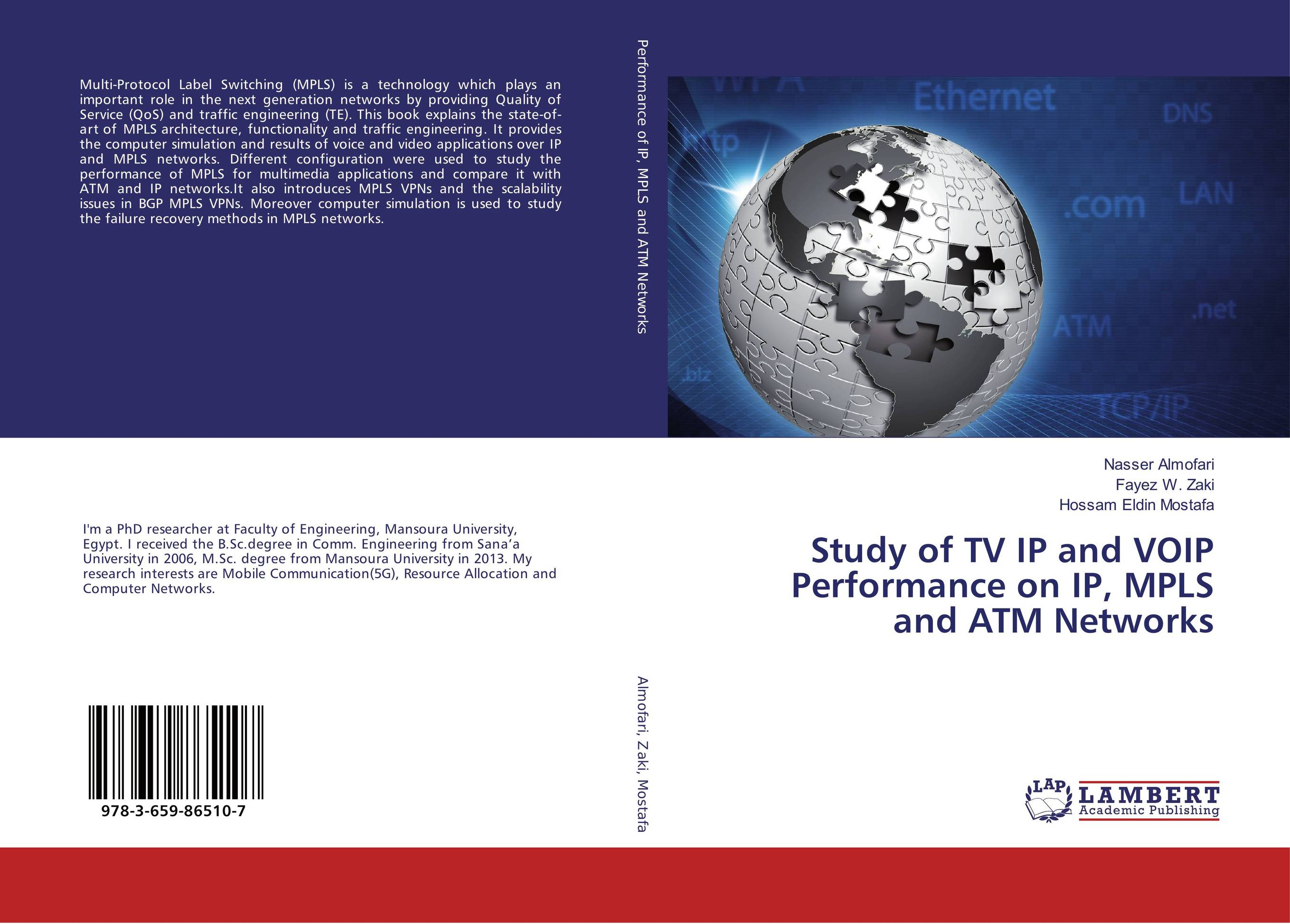 Study of TV IP and VOIP Performance on IP, MPLS and ATM Networks multimedia traffic scheduling in future wireless networks