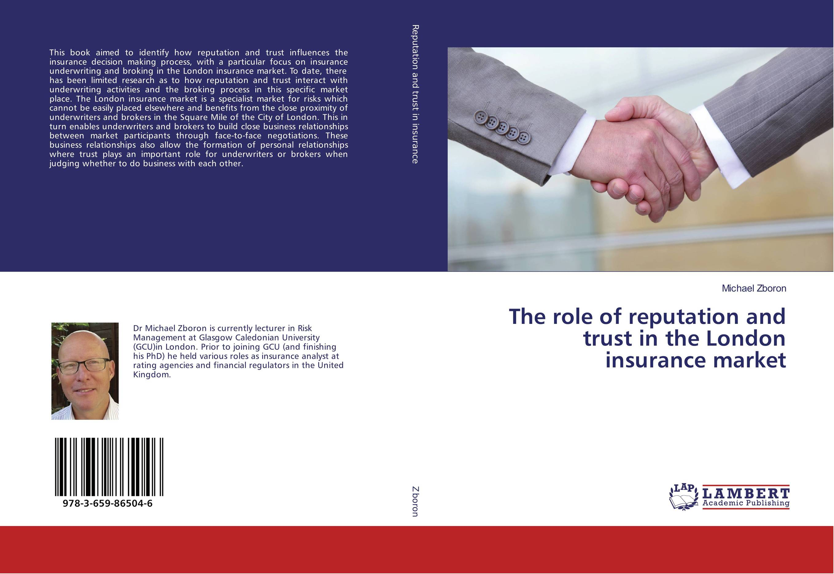 The role of reputation and trust in the London insurance market