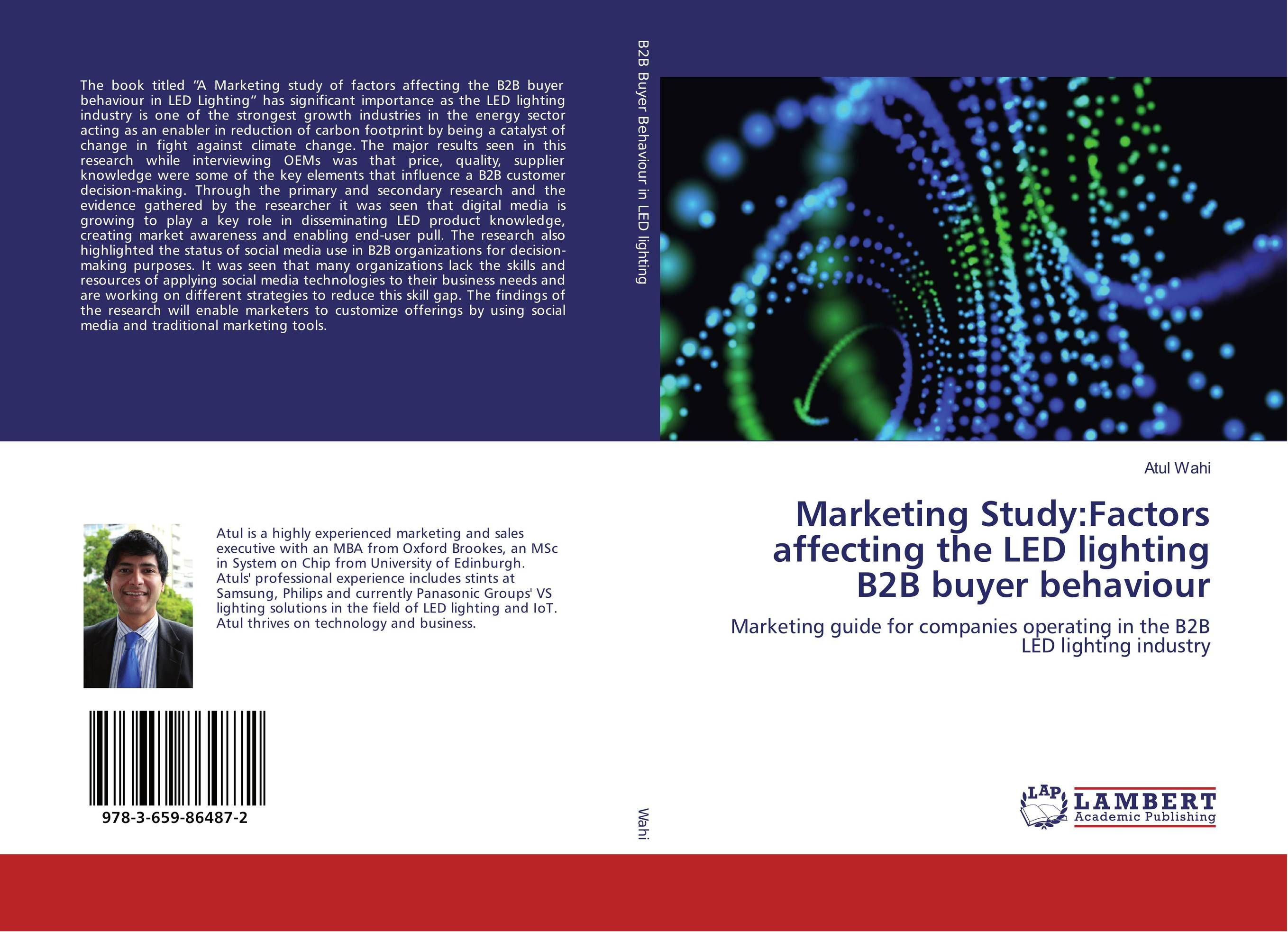 Marketing Study:Factors affecting the LED lighting B2B buyer behaviour