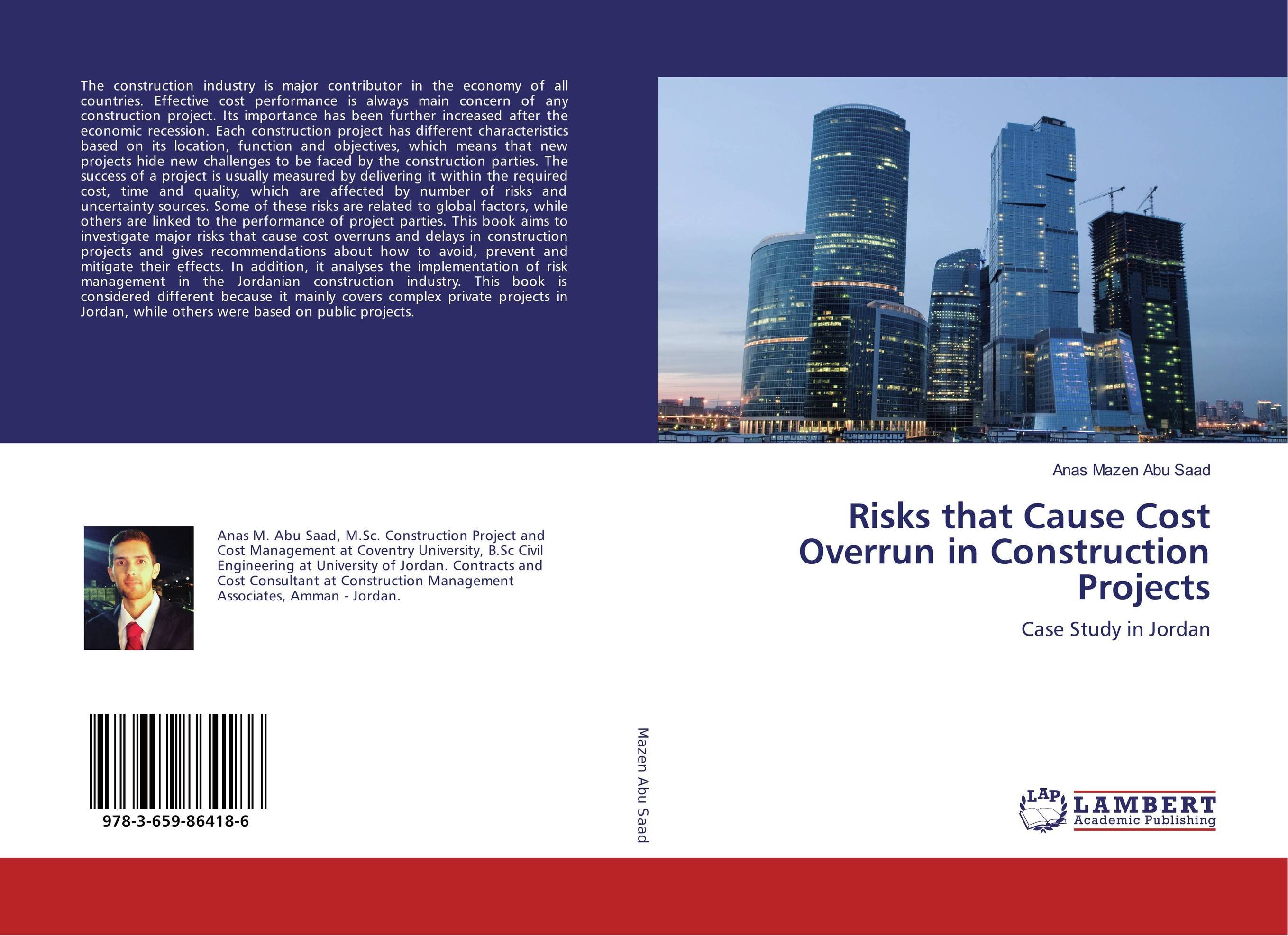 Risks that Cause Cost Overrun in Construction Projects case studies in troubled construction projects