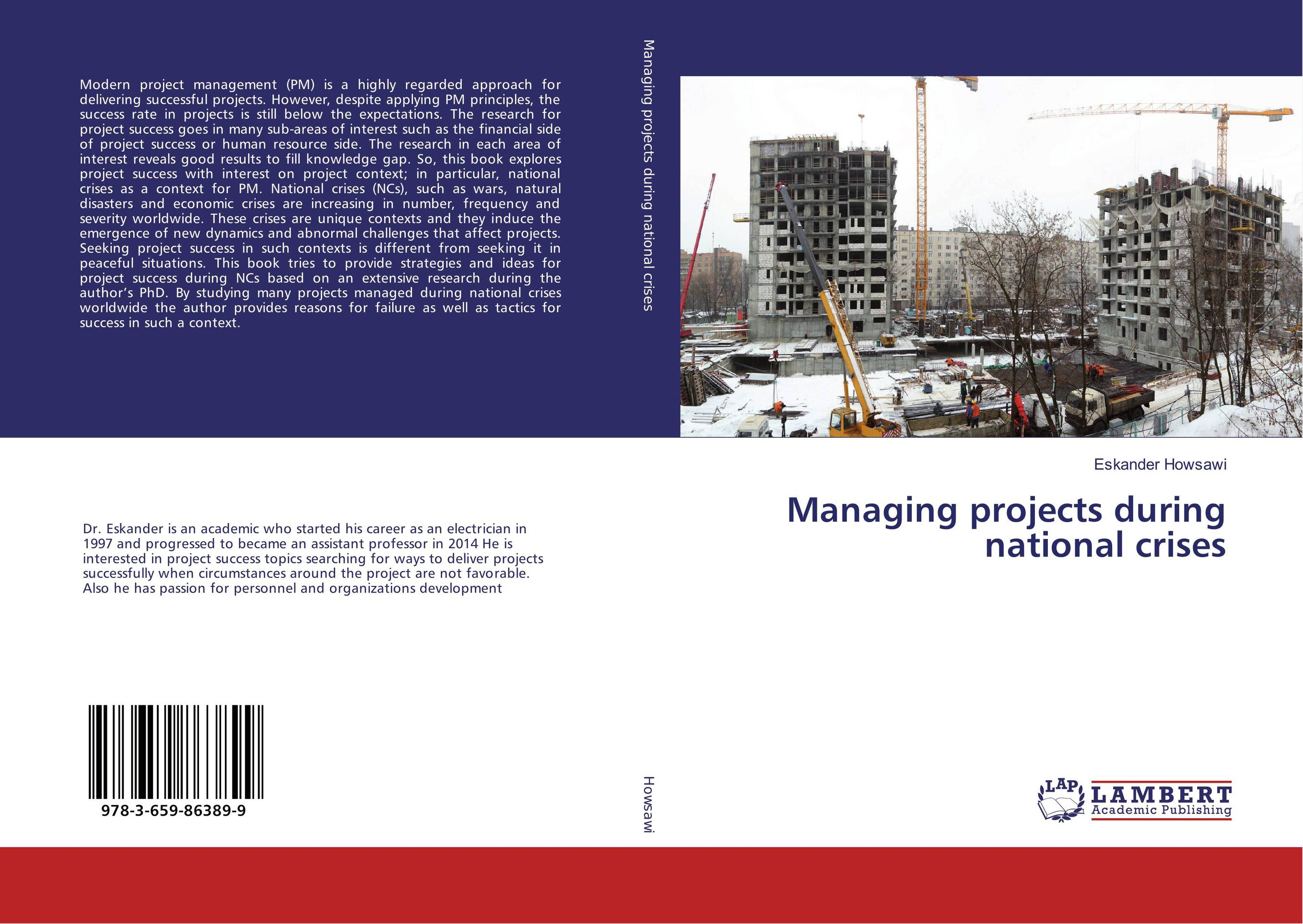 Managing projects during national crises george eckes six sigma team dynamics the elusive key to project success