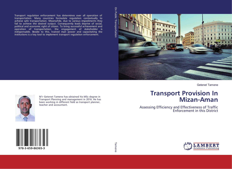 Transport Provision In Mizan-Aman humanizing globalization practice of multi stakeholder regulation