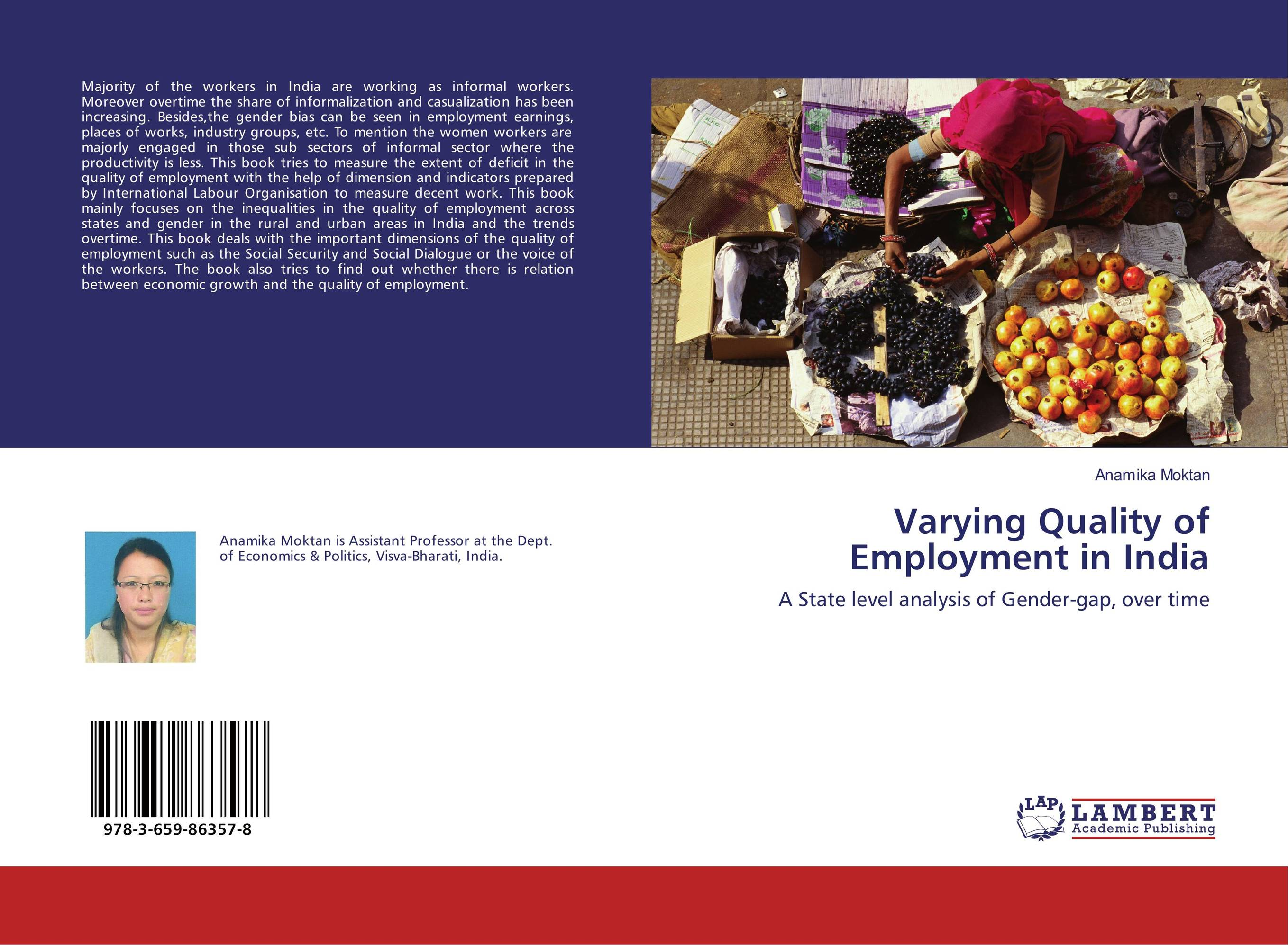 Varying Quality of Employment in India linda mcdowell working lives gender migration and employment in britain 1945 2007
