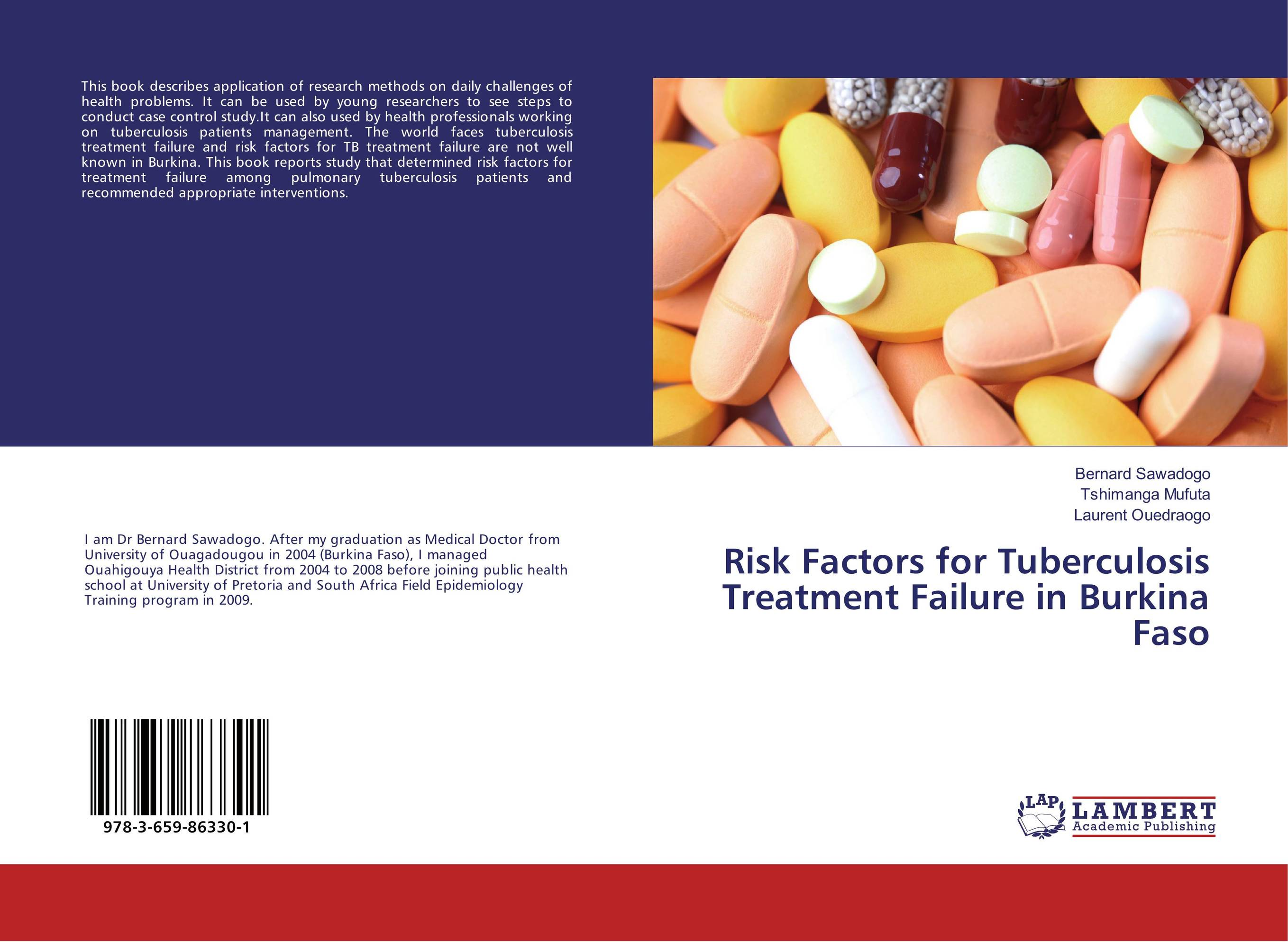 Risk Factors for Tuberculosis Treatment Failure in Burkina Faso evaluation of tuberculosis dot program case detection and management