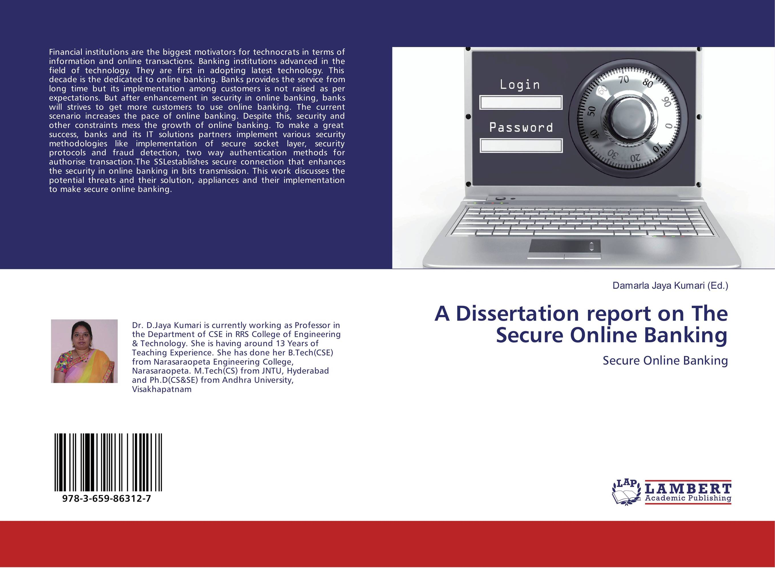 A Dissertation report on The Secure Online Banking belousov a security features of banknotes and other documents methods of authentication manual денежные билеты бланки ценных бумаг и документов
