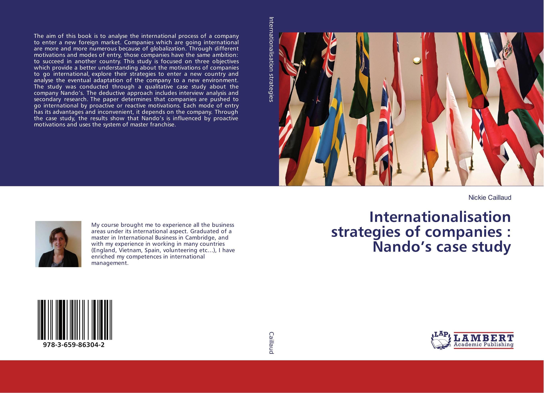 Internationalisation strategies of companies : Nando's case study