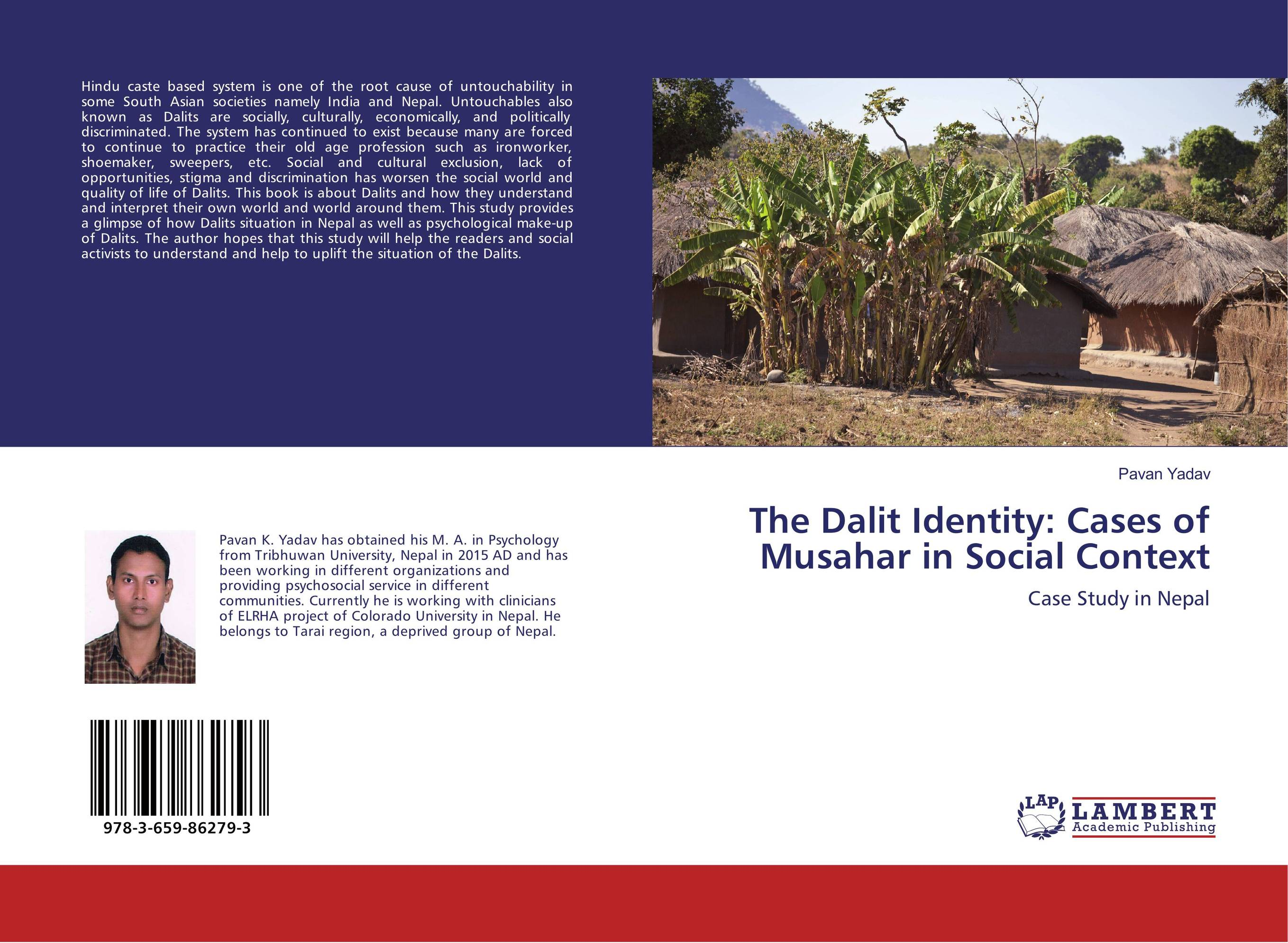 The Dalit Identity: Cases of Musahar in Social Context the lighye caste system