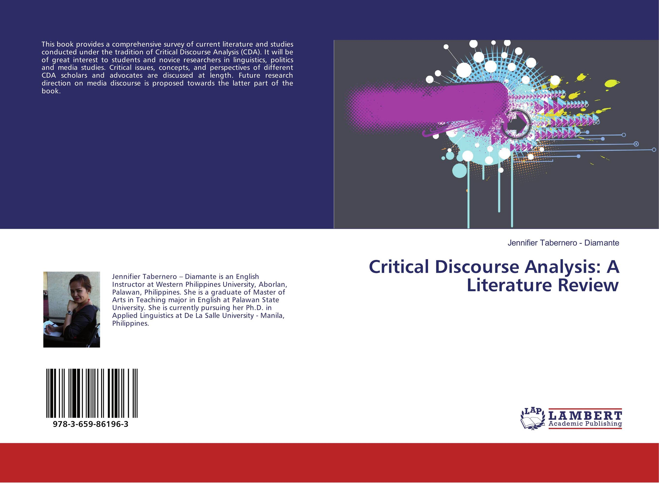 Critical Discourse Analysis: A Literature Review
