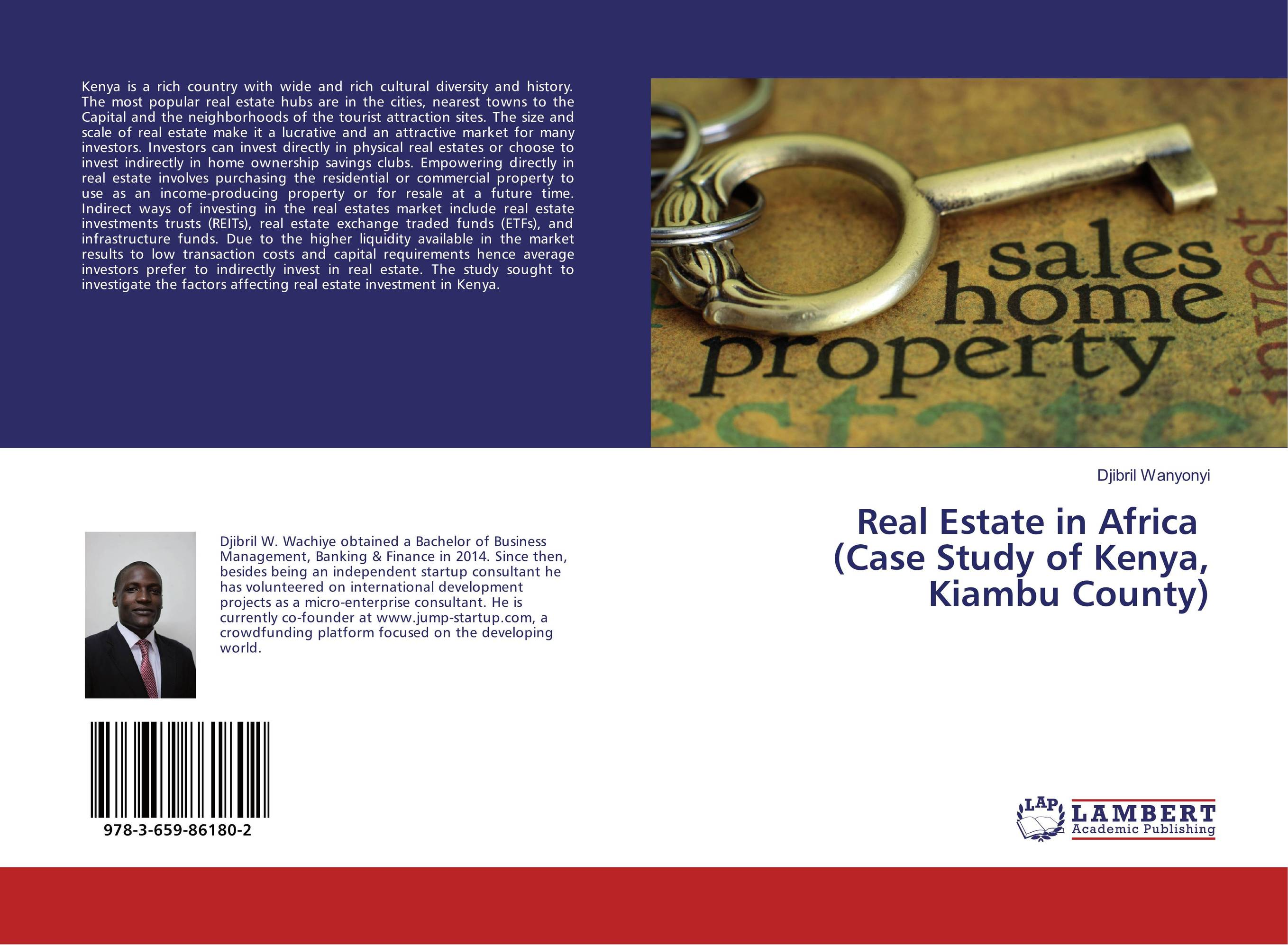 Real Estate in Africa (Case Study of Kenya, Kiambu County) obioma ebisike a real estate accounting made easy