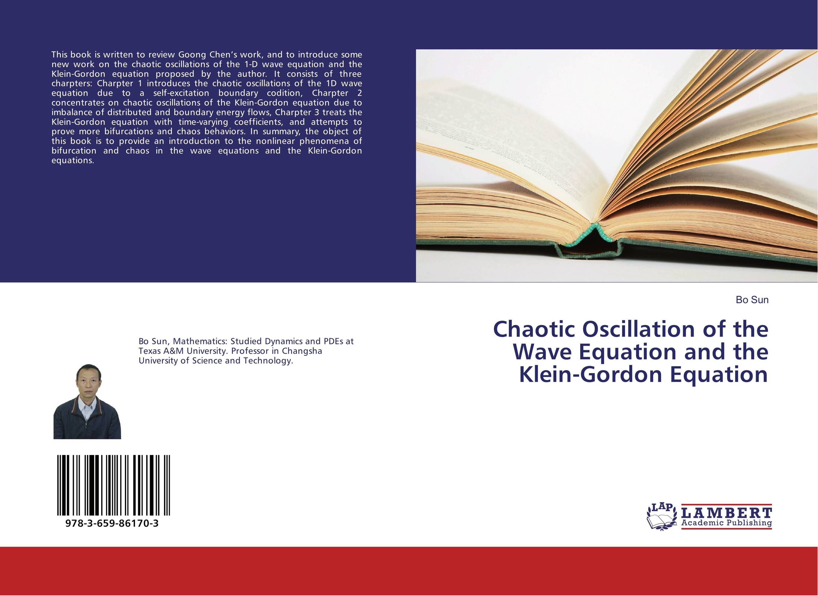 Chaotic Oscillation of the Wave Equation and the Klein-Gordon Equation phil simon the next wave of technologies opportunities in chaos