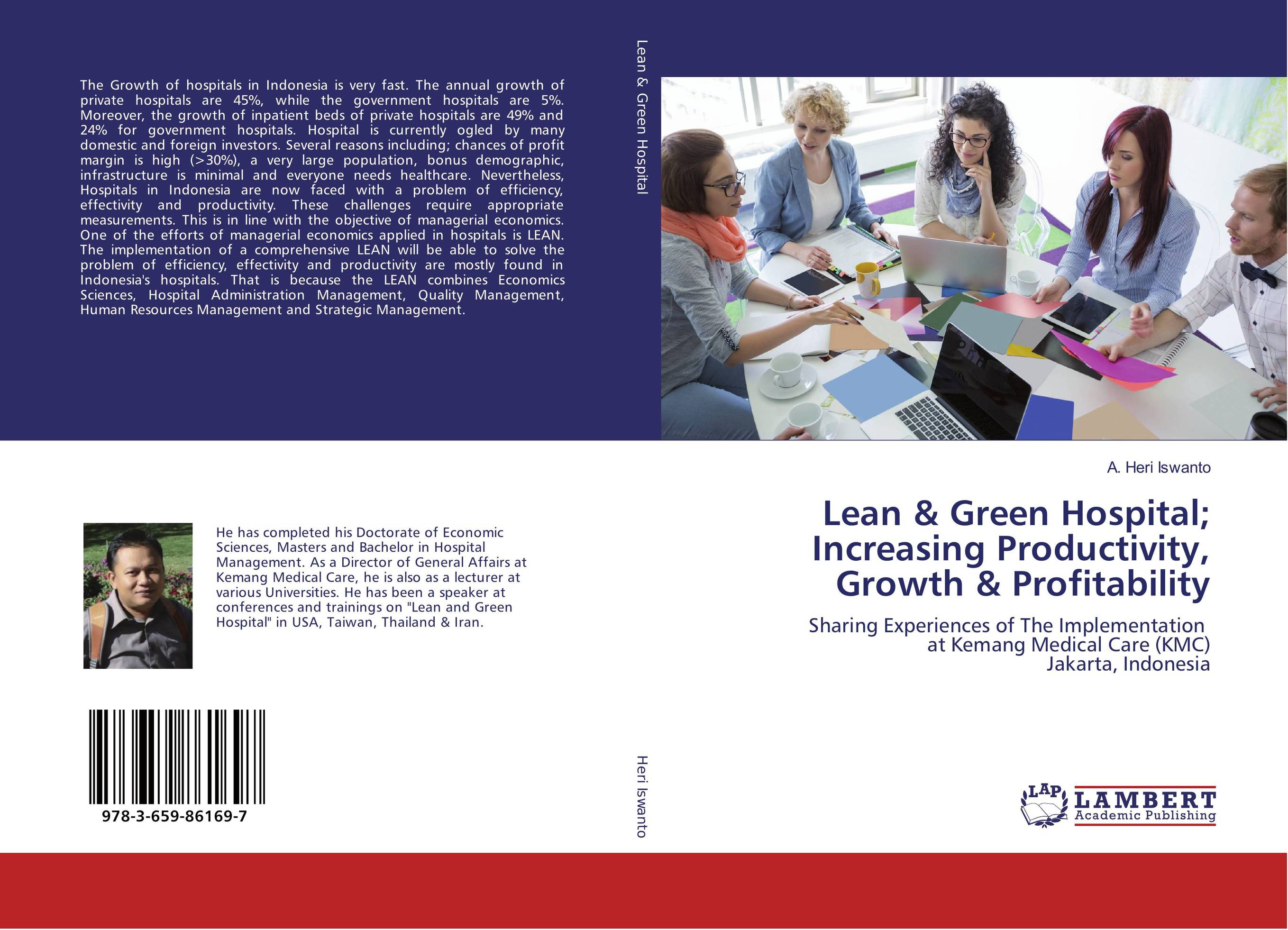 Lean & Green Hospital; Increasing Productivity, Growth & Profitability john earley the lean book of lean a concise guide to lean management for life and business