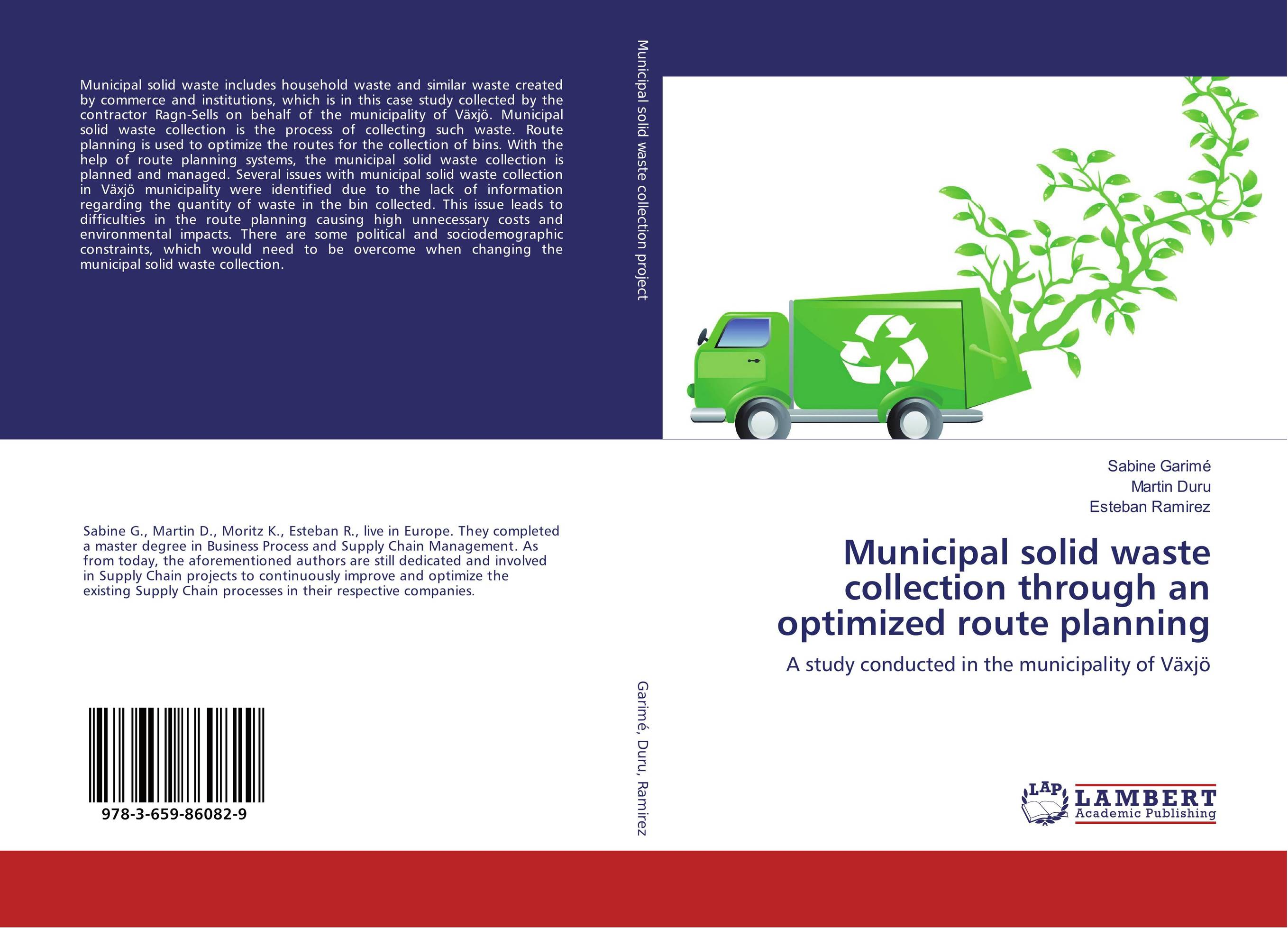 Municipal solid waste collection through an optimized route planning optimized–motion planning