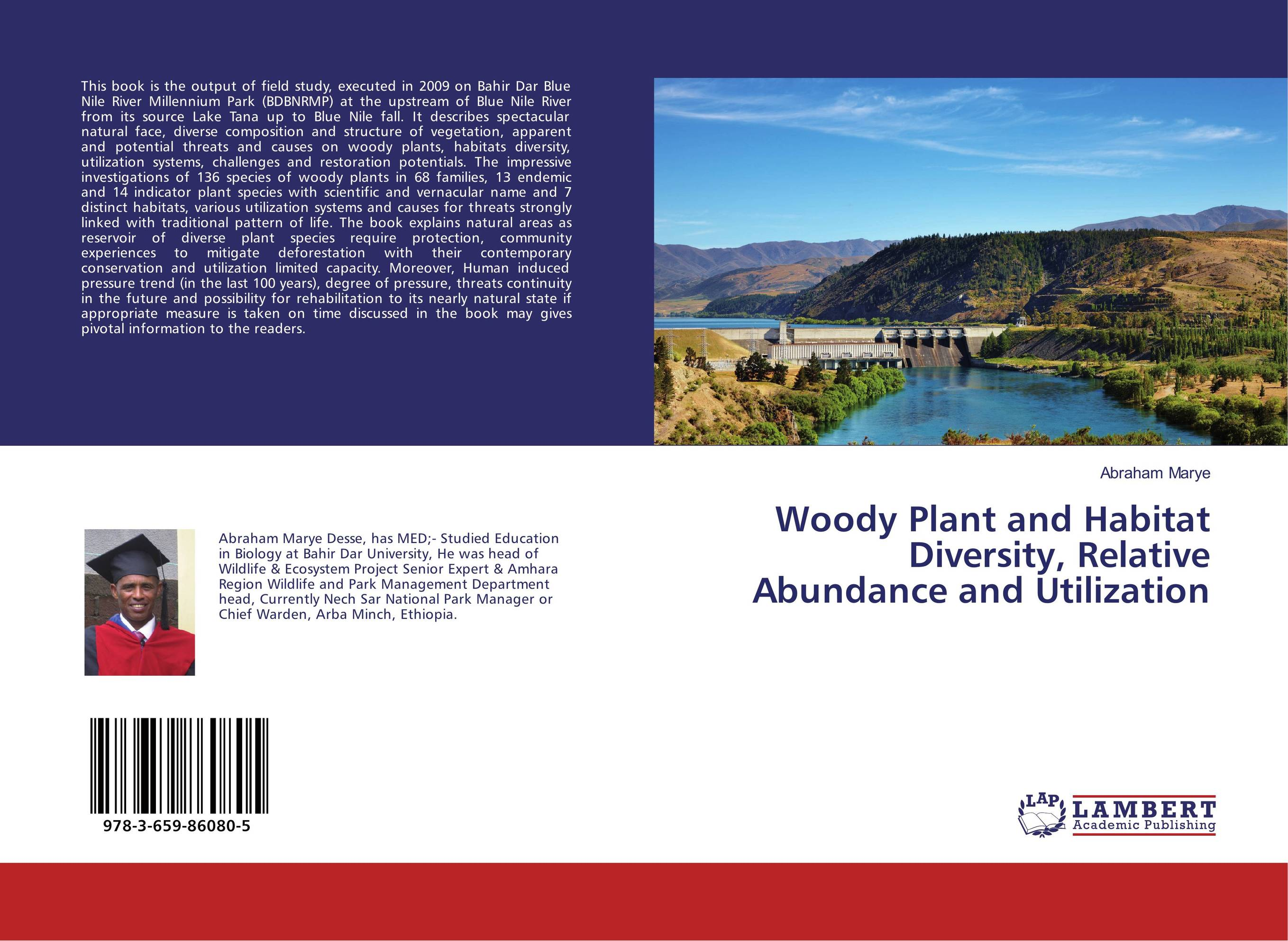 Woody Plant and Habitat Diversity, Relative Abundance and Utilization sadat khattab usama abdul raouf and tsutomu kodaki bio ethanol for future from woody biomass