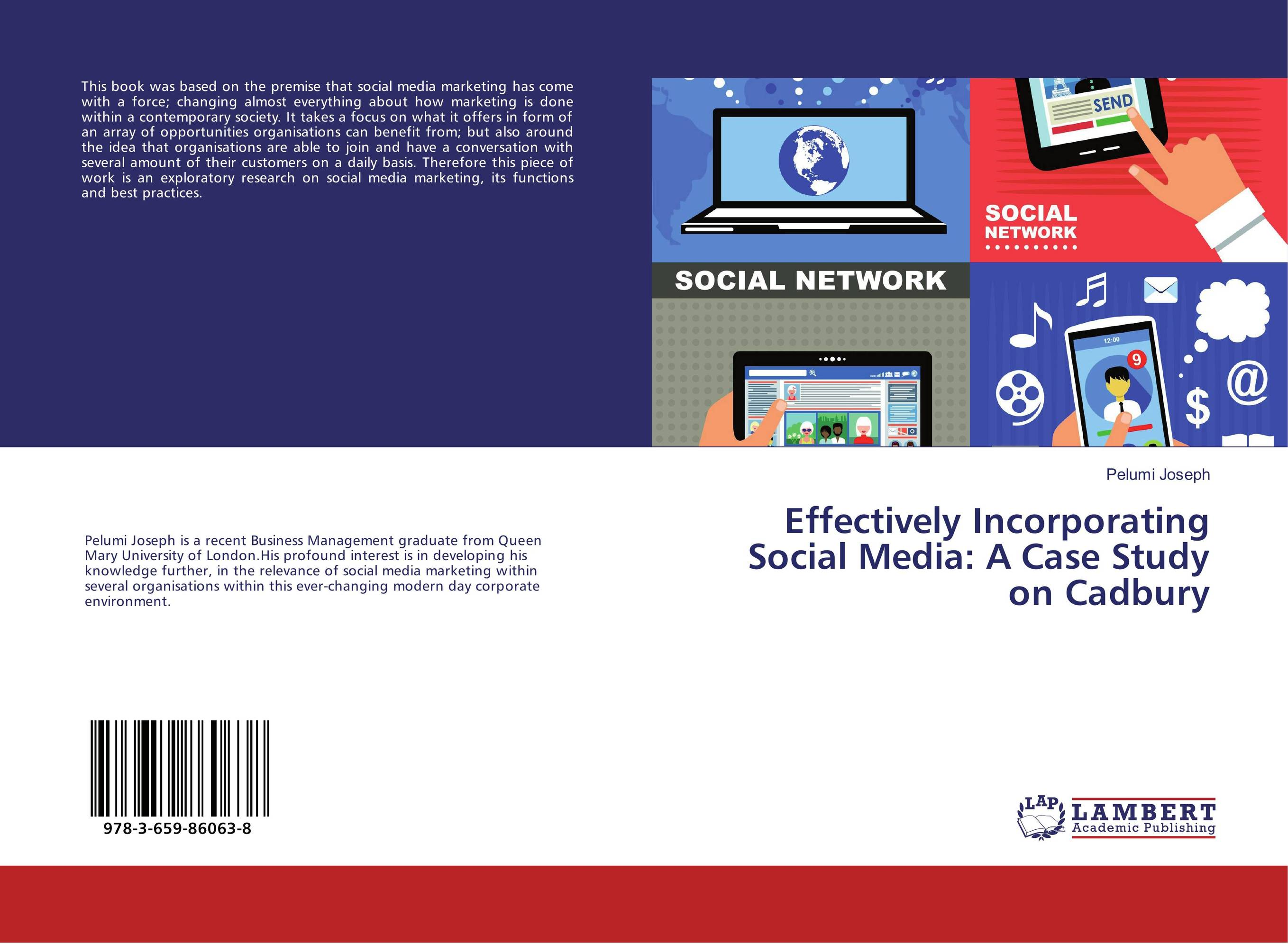 Effectively Incorporating Social Media: A Case Study on Cadbury