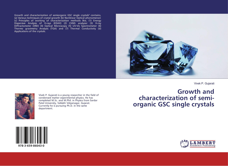 Growth and characterization of semi-organic GSC single crystals characterization of pasteurella multocida