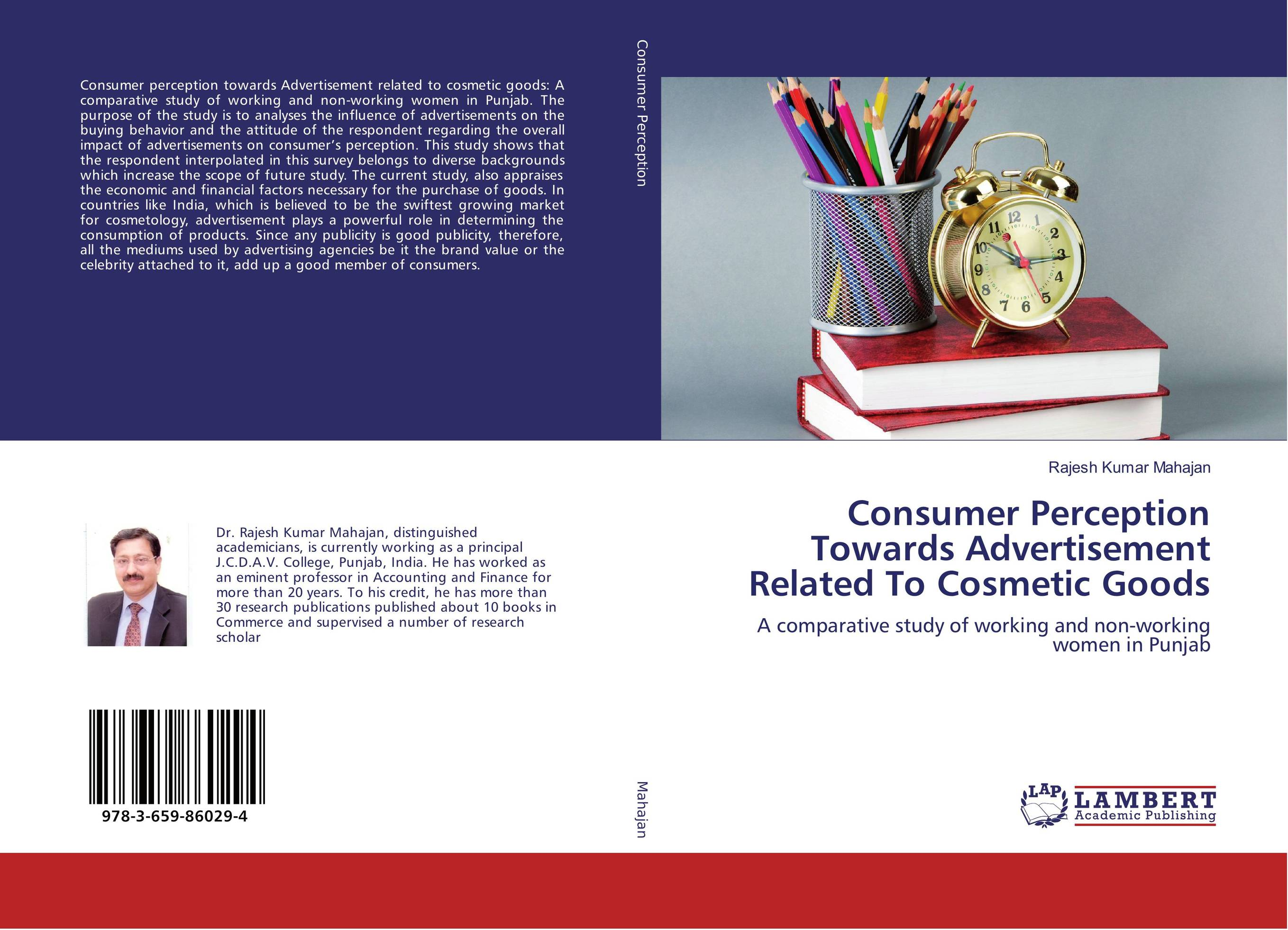 Consumer Perception Towards Advertisement Related To Cosmetic Goods