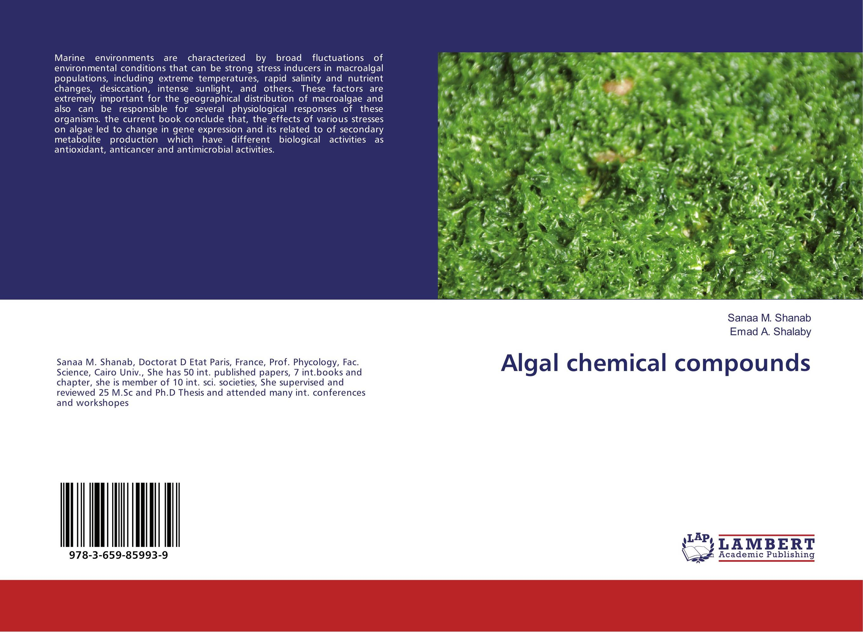 Algal chemical compounds biological activity of some marine algae