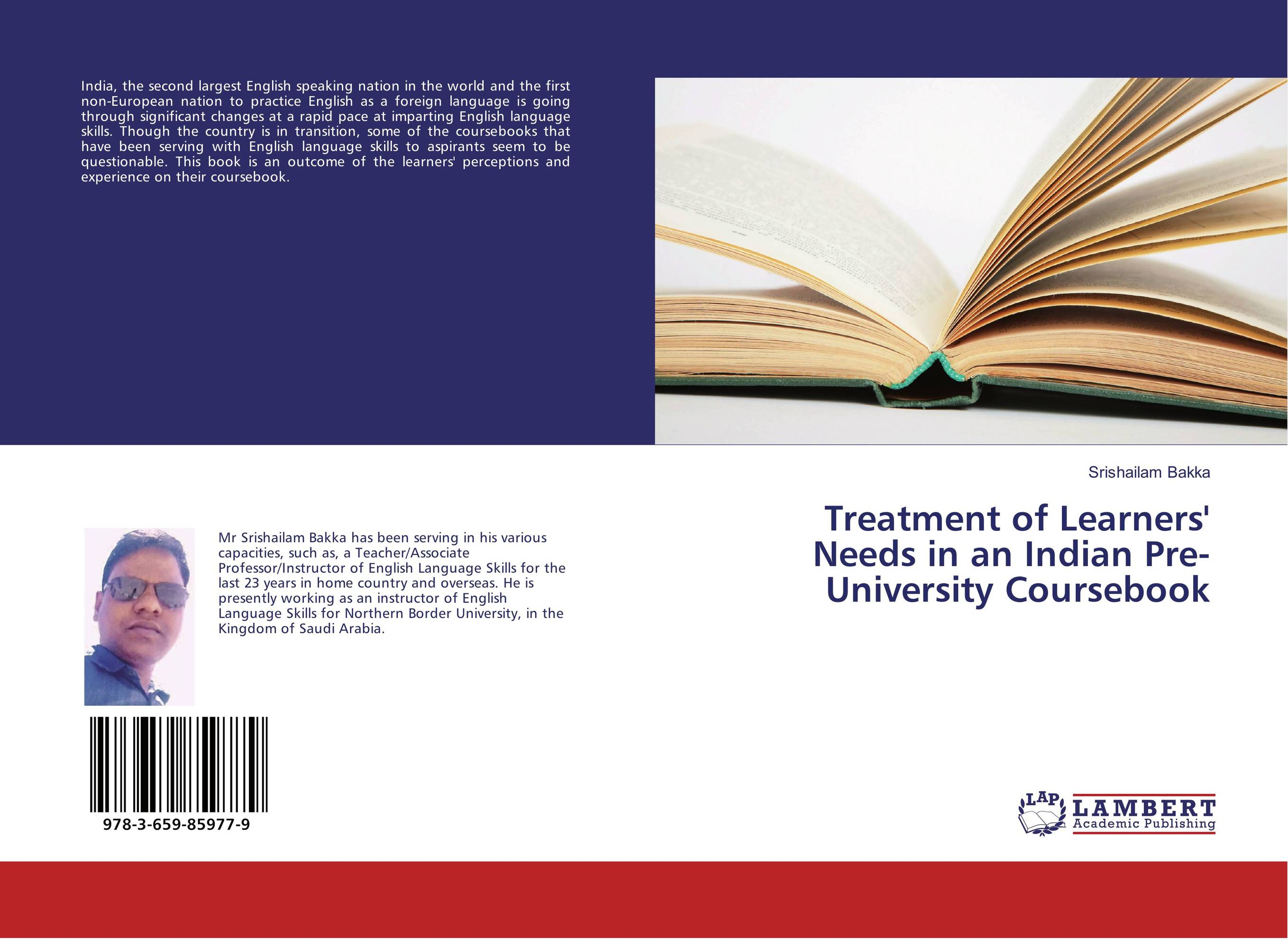 Treatment of Learners' Needs in an Indian Pre-University Coursebook teacher s use of english coursebooks with primary school learners