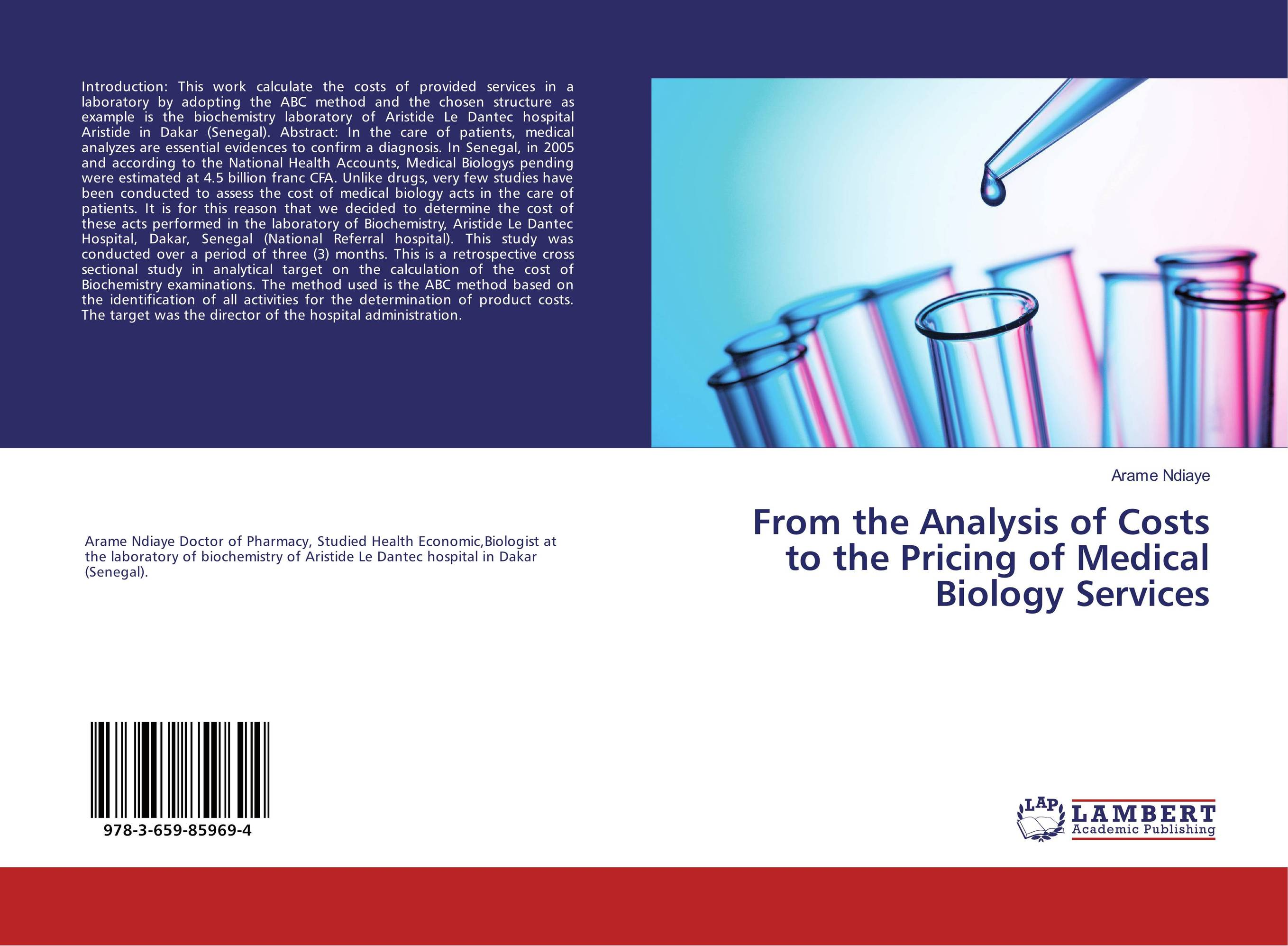 From the Analysis of Costs to the Pricing of Medical Biology Services