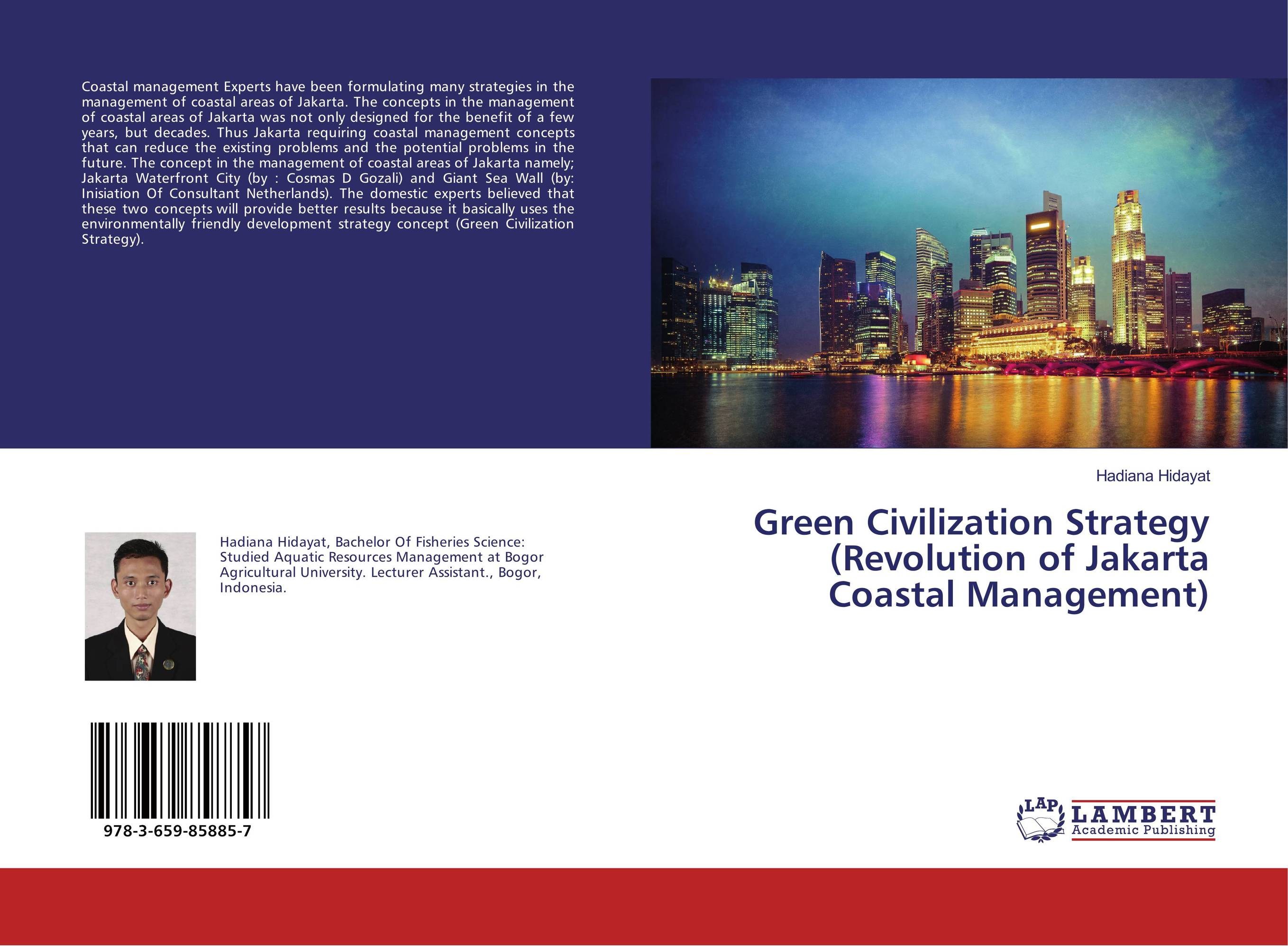 Green Civilization Strategy (Revolution of Jakarta Coastal Management) pedro valadas monteiro enhancing the competitiveness of peripheral coastal regions
