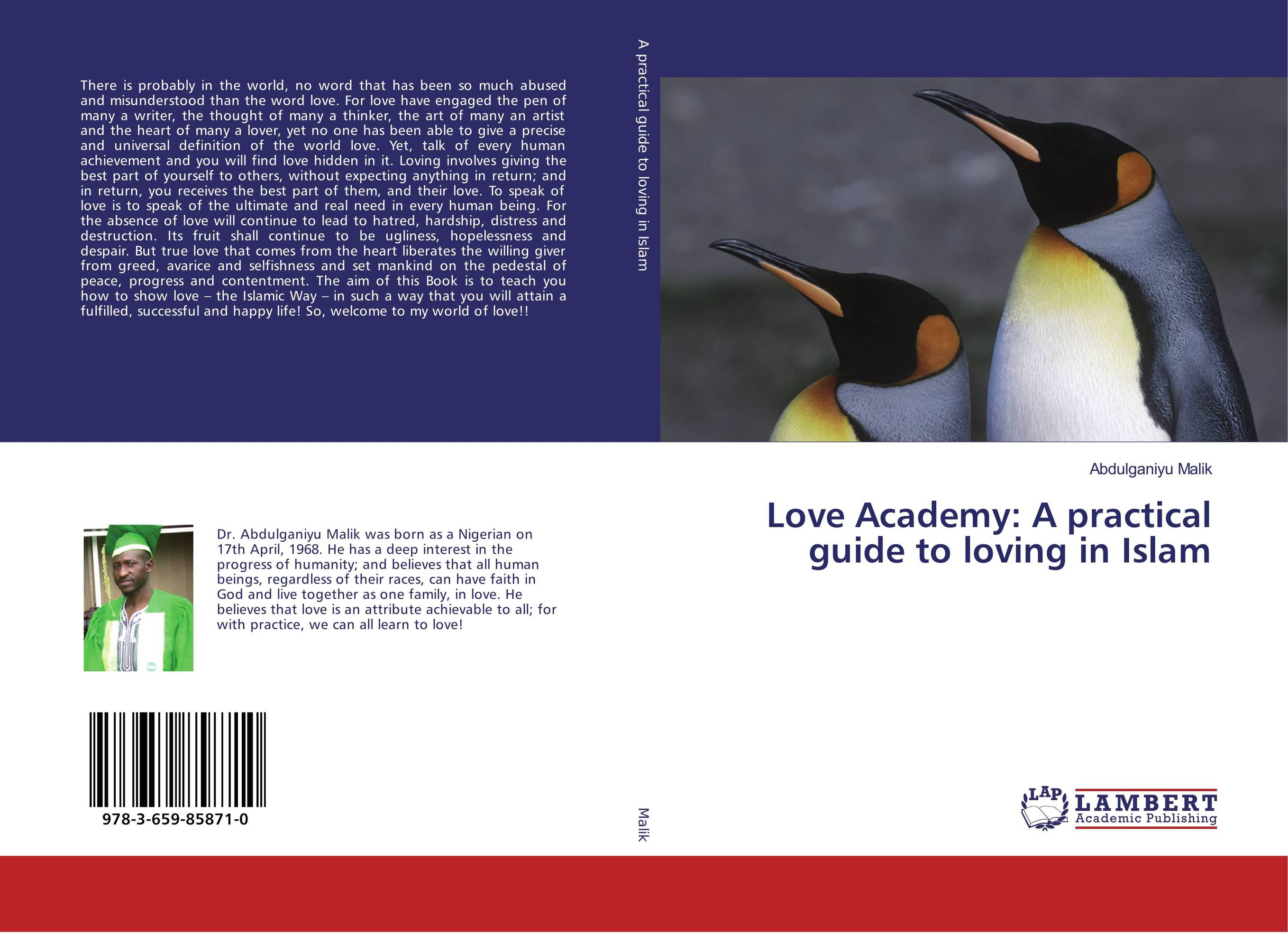 Love Academy: A practical guide to loving in Islam цена