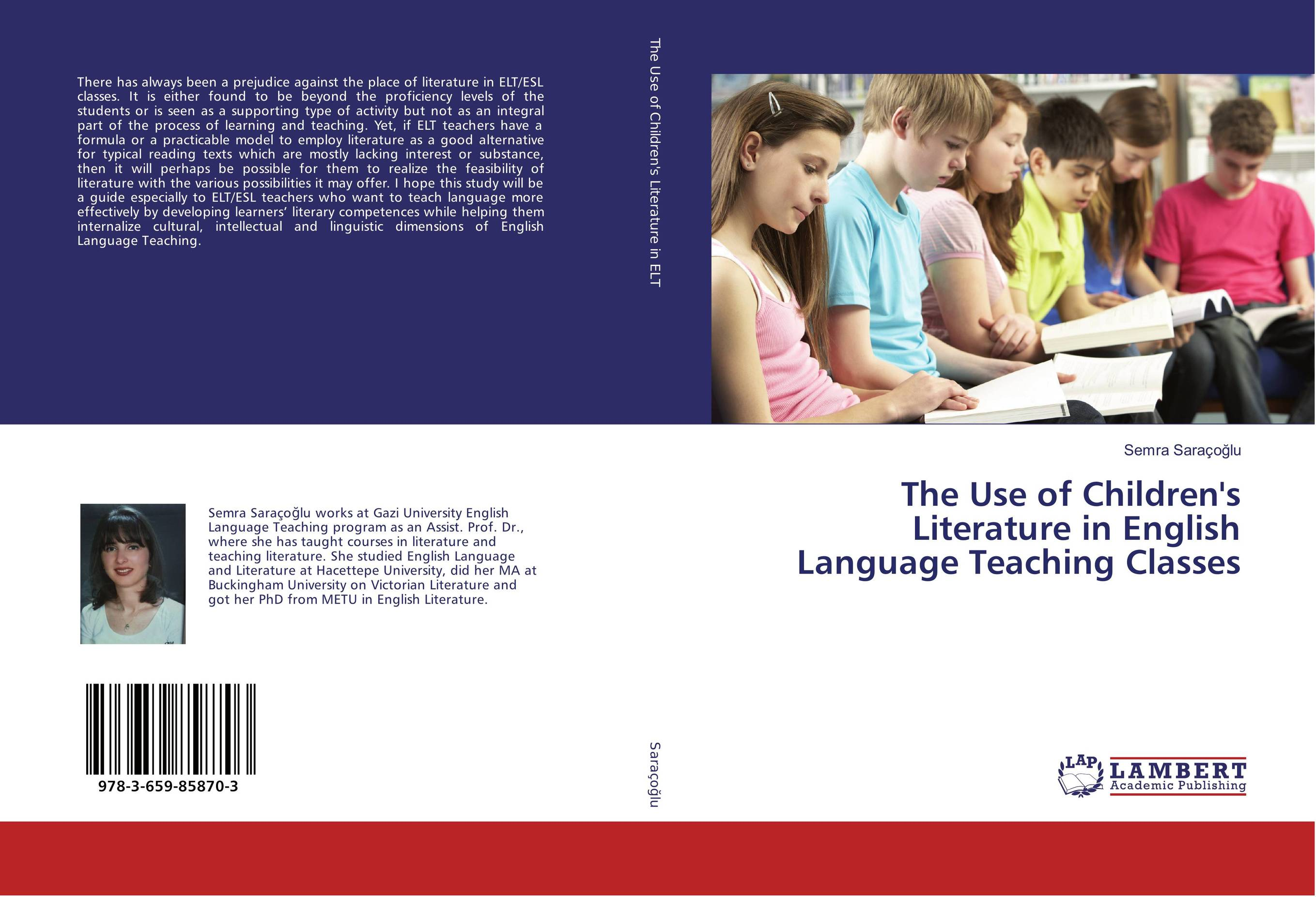 The Use of Children's Literature in English Language Teaching Classes the role of ict in the teaching of english as a foreign language efl