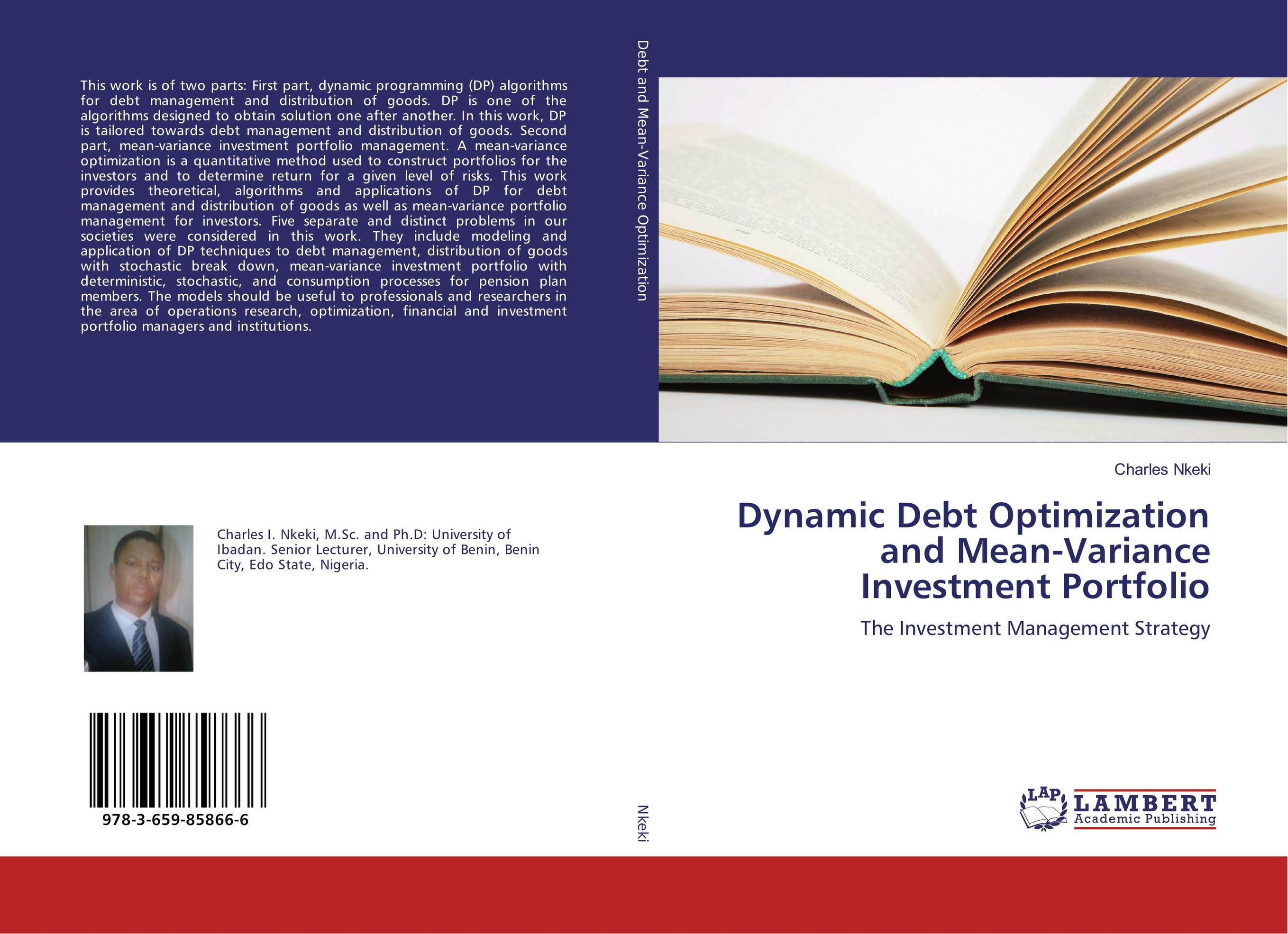 Dynamic Debt Optimization and Mean-Variance Investment Portfolio greg fedorinchik investment leadership and portfolio management the path to successful stewardship for investment firms